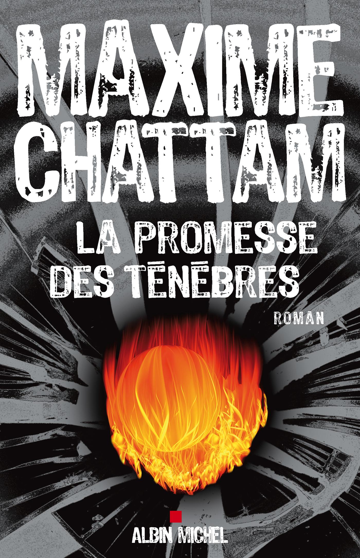 La Promesse des ténèbres | Chattam, Maxime. Auteur