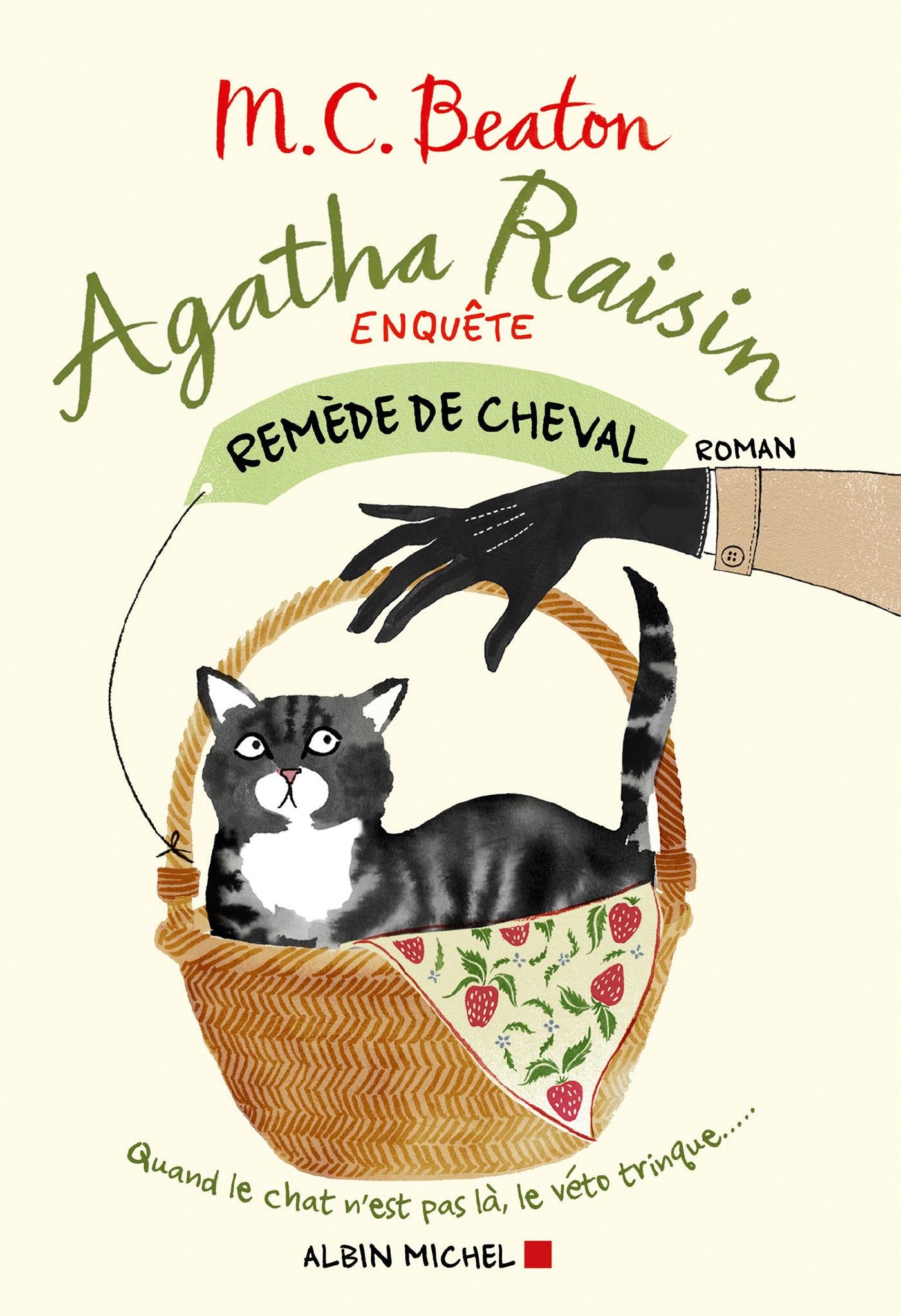 Agatha Raisin enquête 2 - Remède de cheval   Beaton, M. C.. Auteur