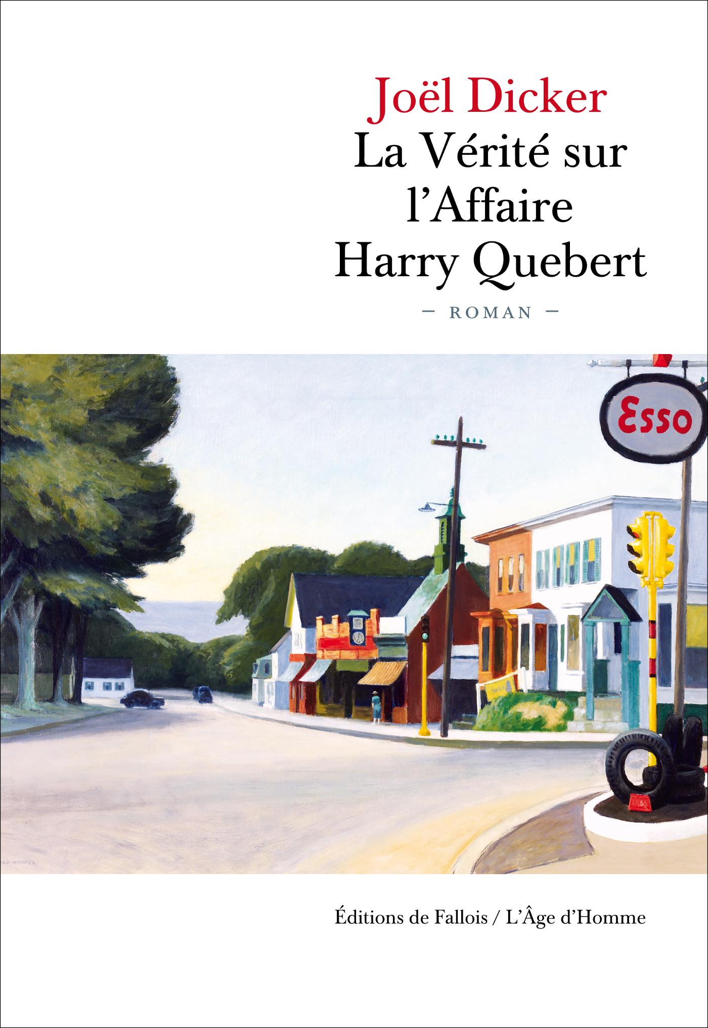 La Vérité sur l'Affaire Harry Quebert | Dicker, Joël. Auteur