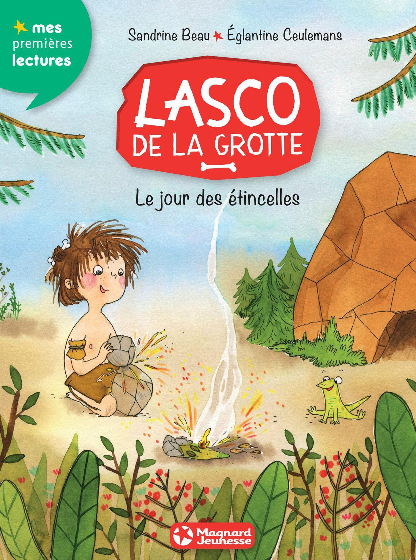 Lasco de la grotte 1 - Le Jour des étincelles | Beau, Sandrine . Auteur