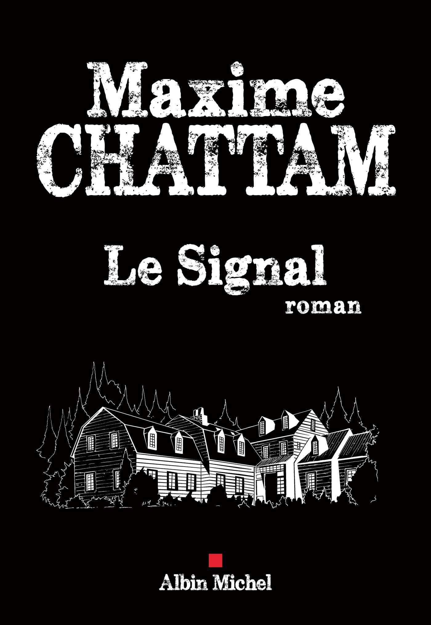 Le Signal | Chattam, Maxime. Auteur