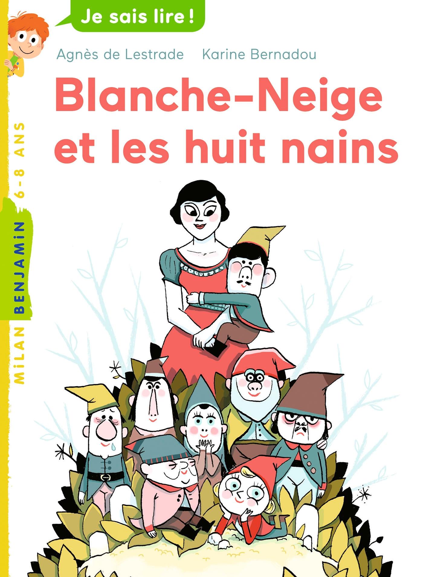 Blanche-Neige et les huit nains | de Lestrade, Agnès. Auteur