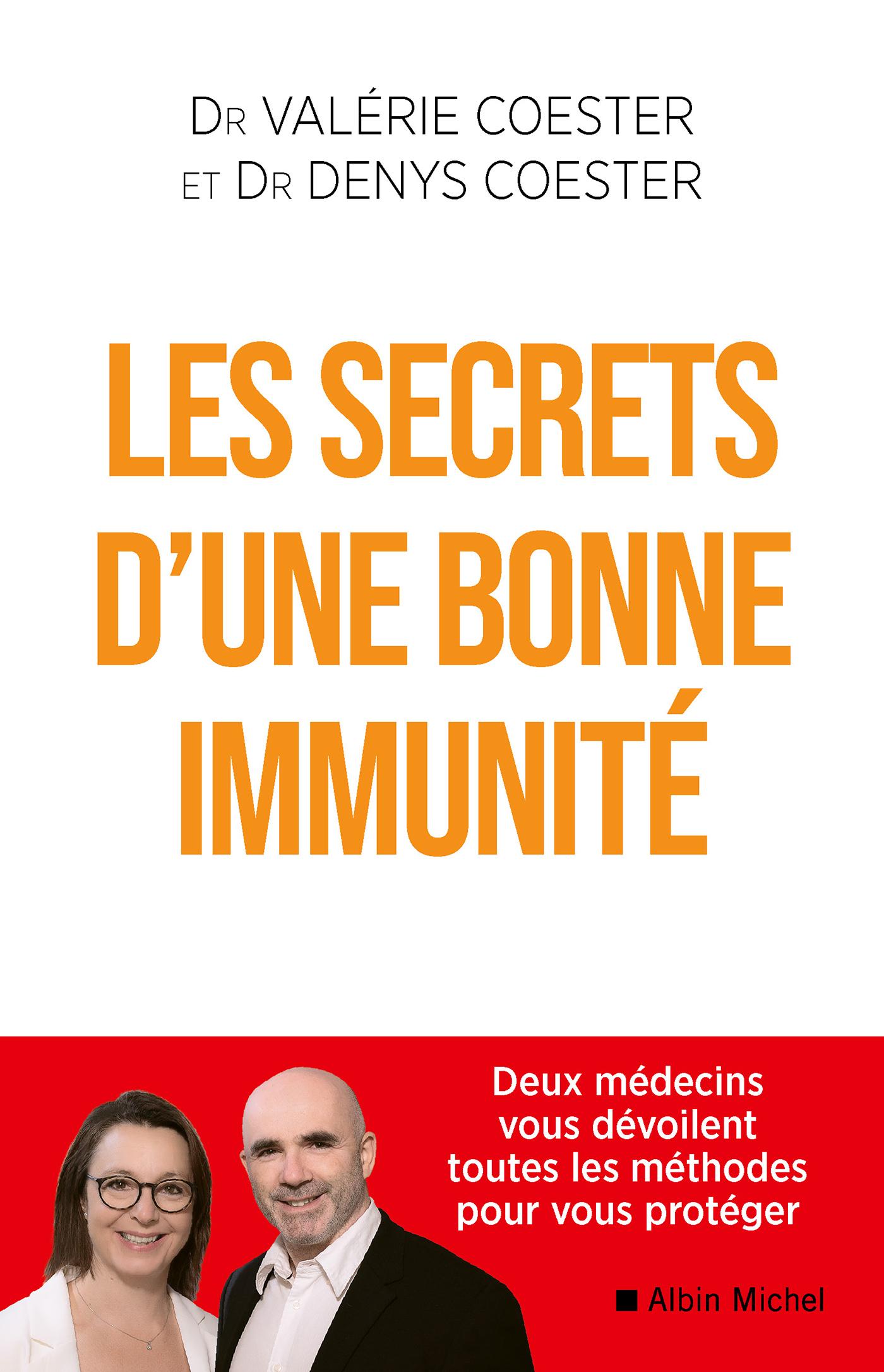 Les Secrets d'une bonne immunité | Coester, Valérie. Auteur