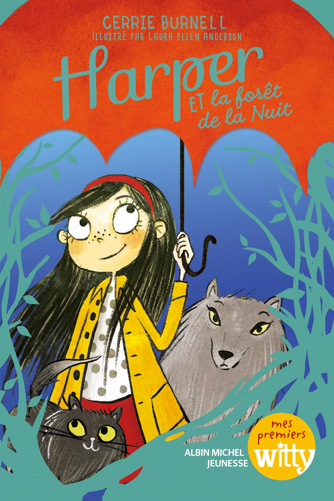 Harper et la forêt de la nuit - tome 3 | Burnell, Cerrie. Auteur