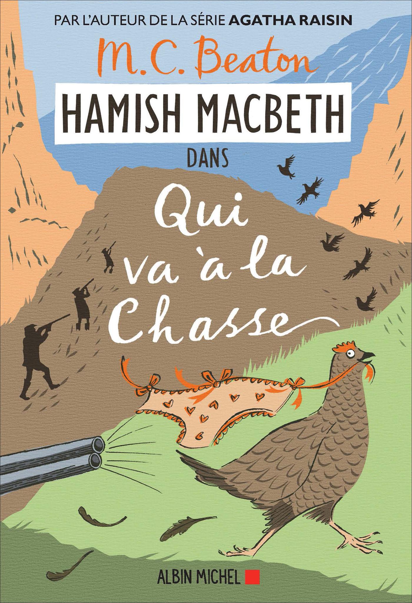 Hamish Macbeth 2 - Qui va à la chasse | Beaton, M. C.. Auteur