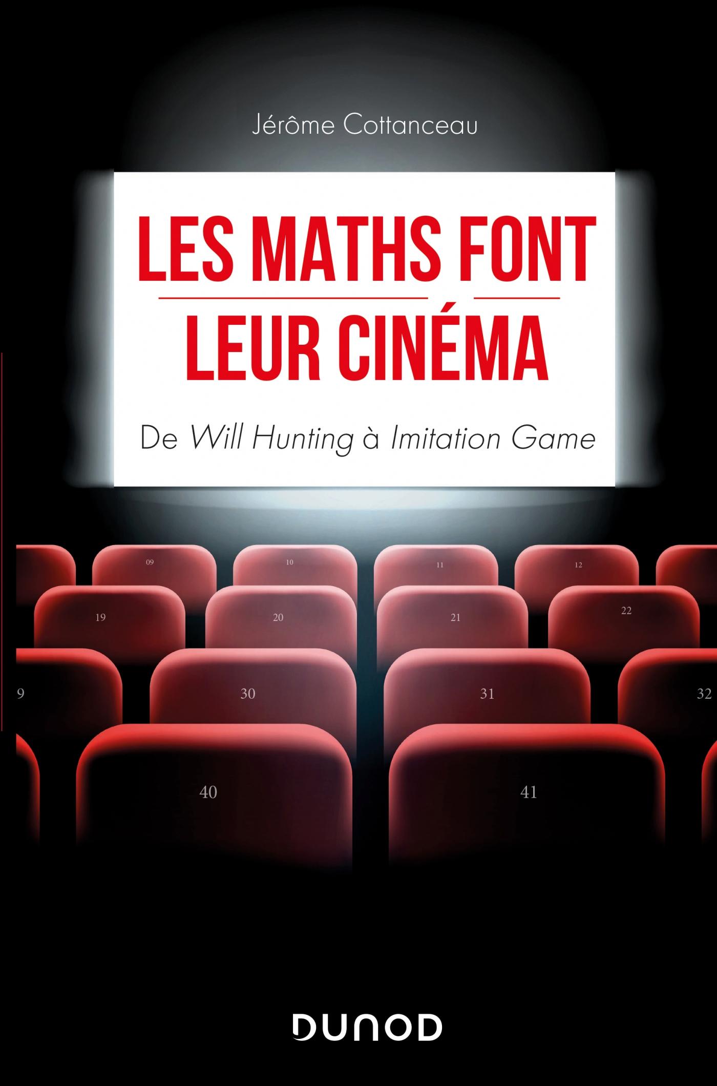 Les maths font leur cinéma   Cottanceau, Jérôme. Auteur