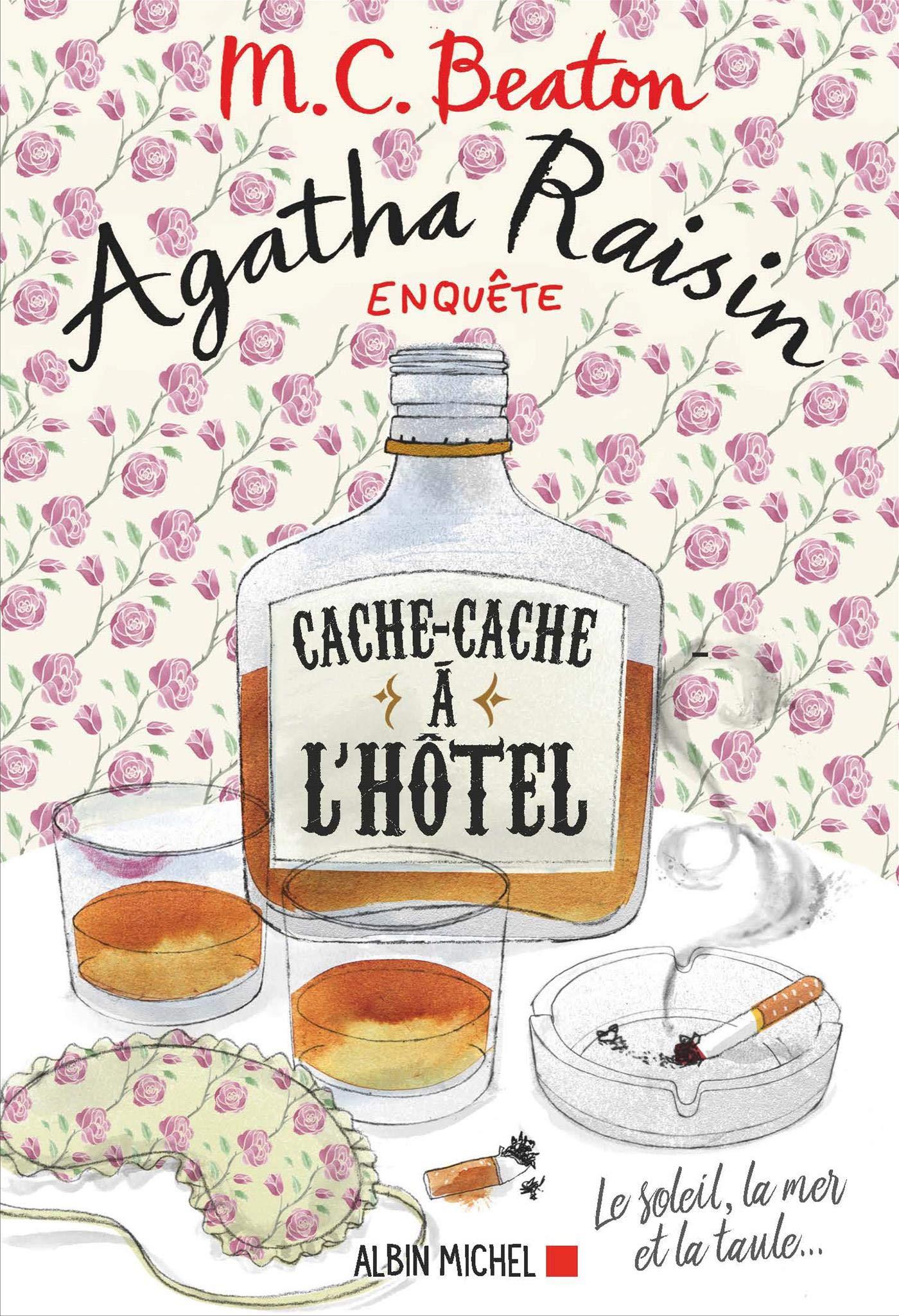 Agatha Raisin enquête 17 - Cache-cache à l'hôtel | Beaton, M. C.. Auteur