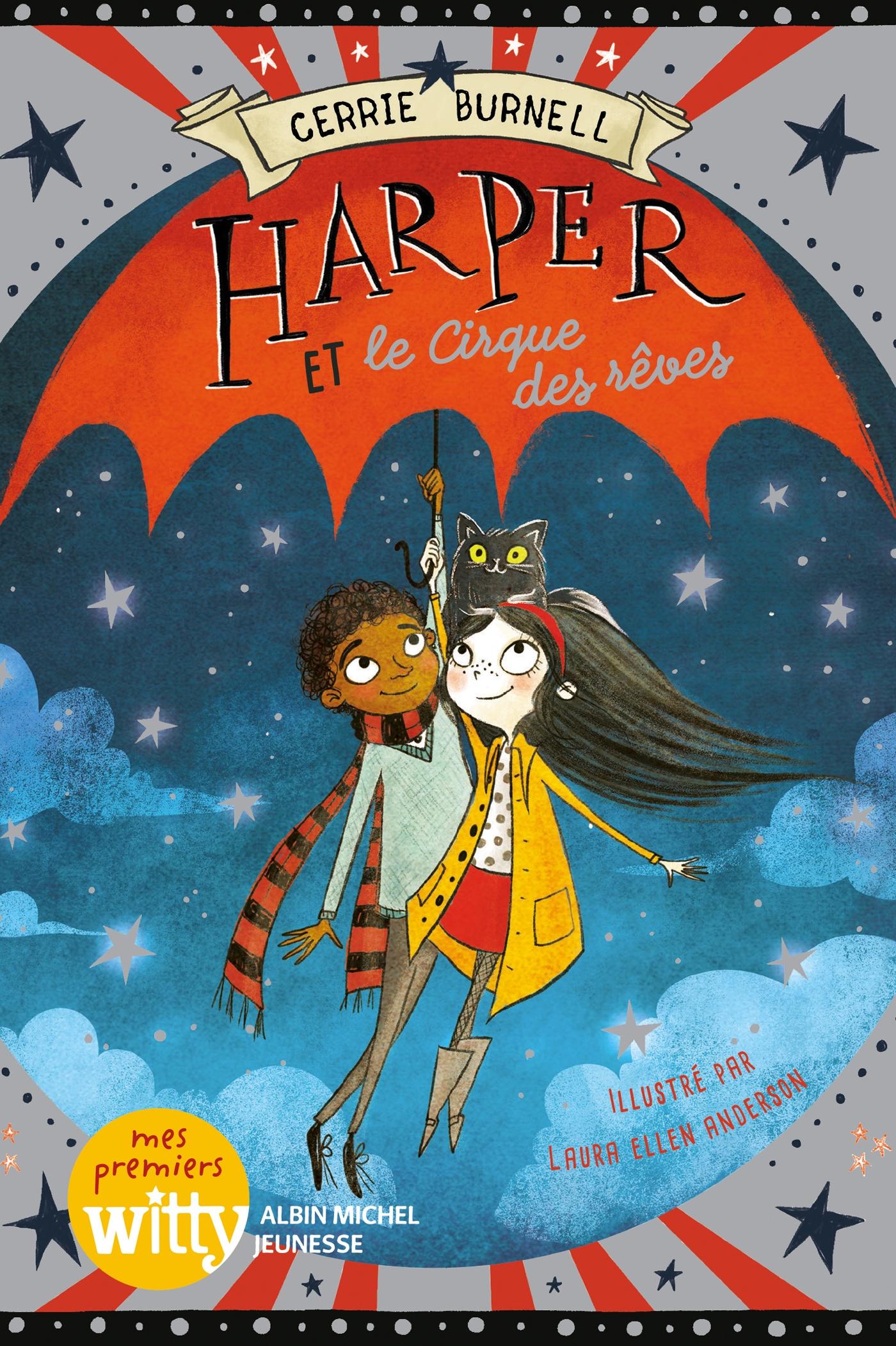 Harper et le cirque des rêves - tome 2 | Burnell, Cerrie. Auteur
