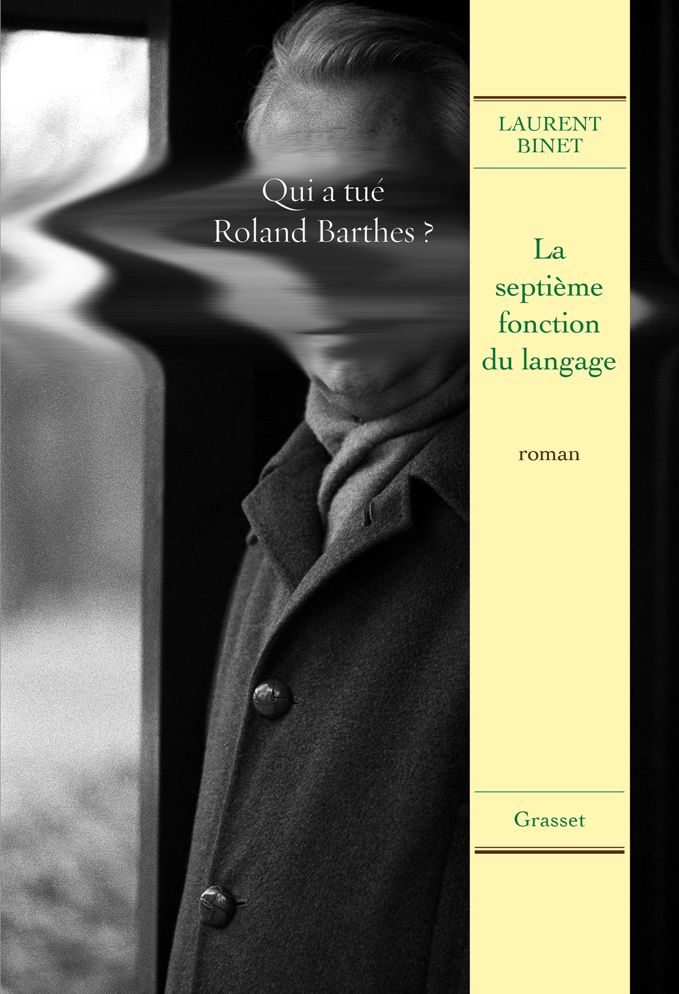 La septième fonction du langage | Binet, Laurent. Auteur