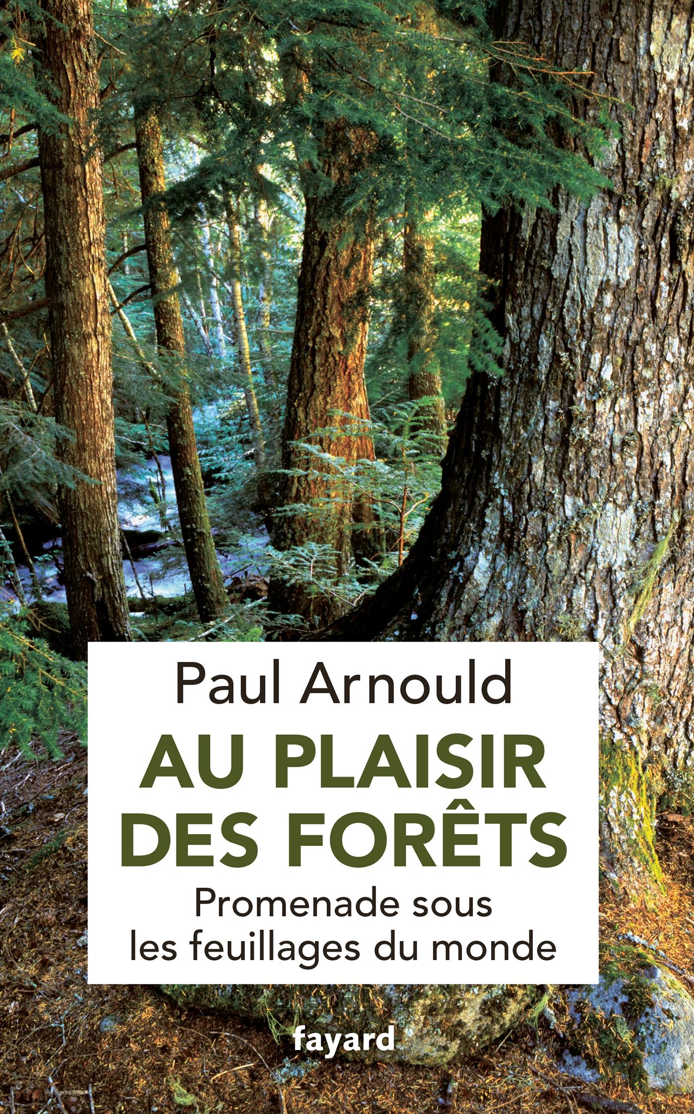 Au plaisir des forêts | Arnould, Paul. Auteur