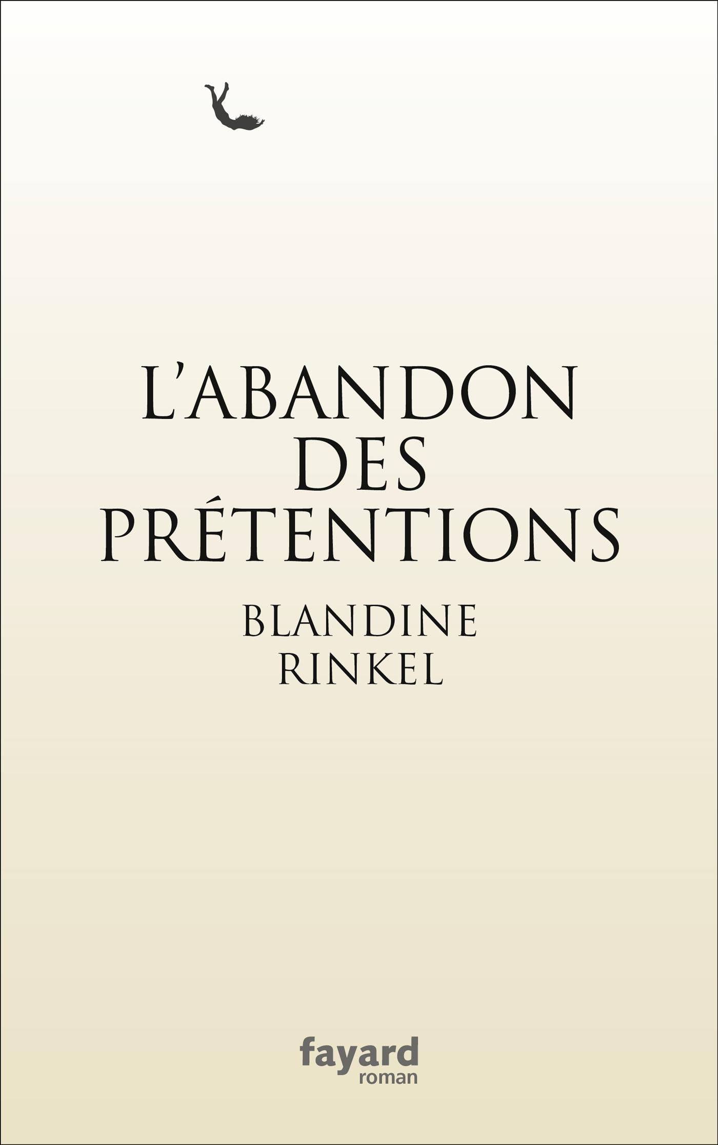 L'abandon des prétentions | Rinkel, Blandine. Auteur