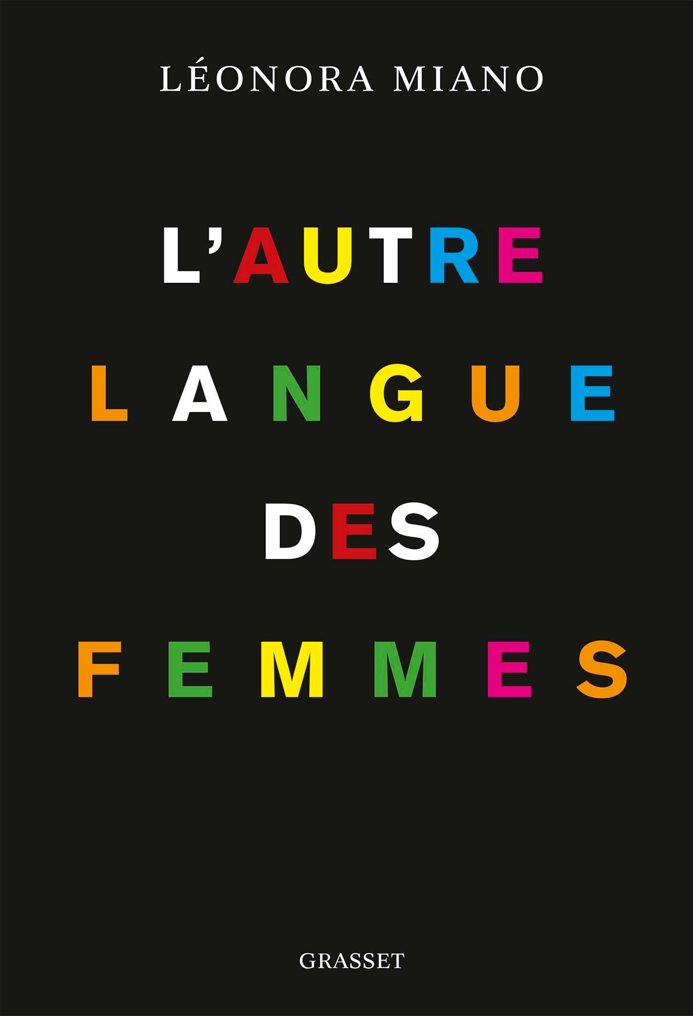 L'autre langue des femmes   Miano, Leonora. Auteur