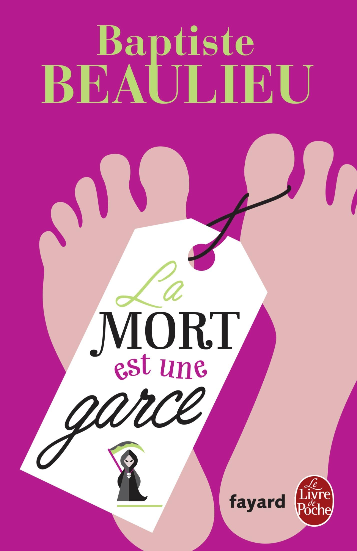 La Mort est une garce | Beaulieu, Baptiste. Auteur