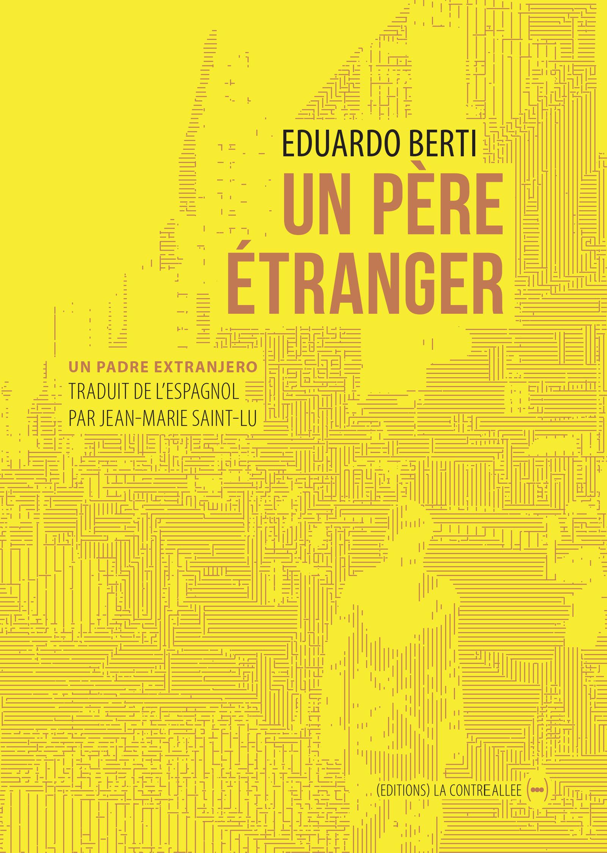 Un père étranger | Berti, Eduardo