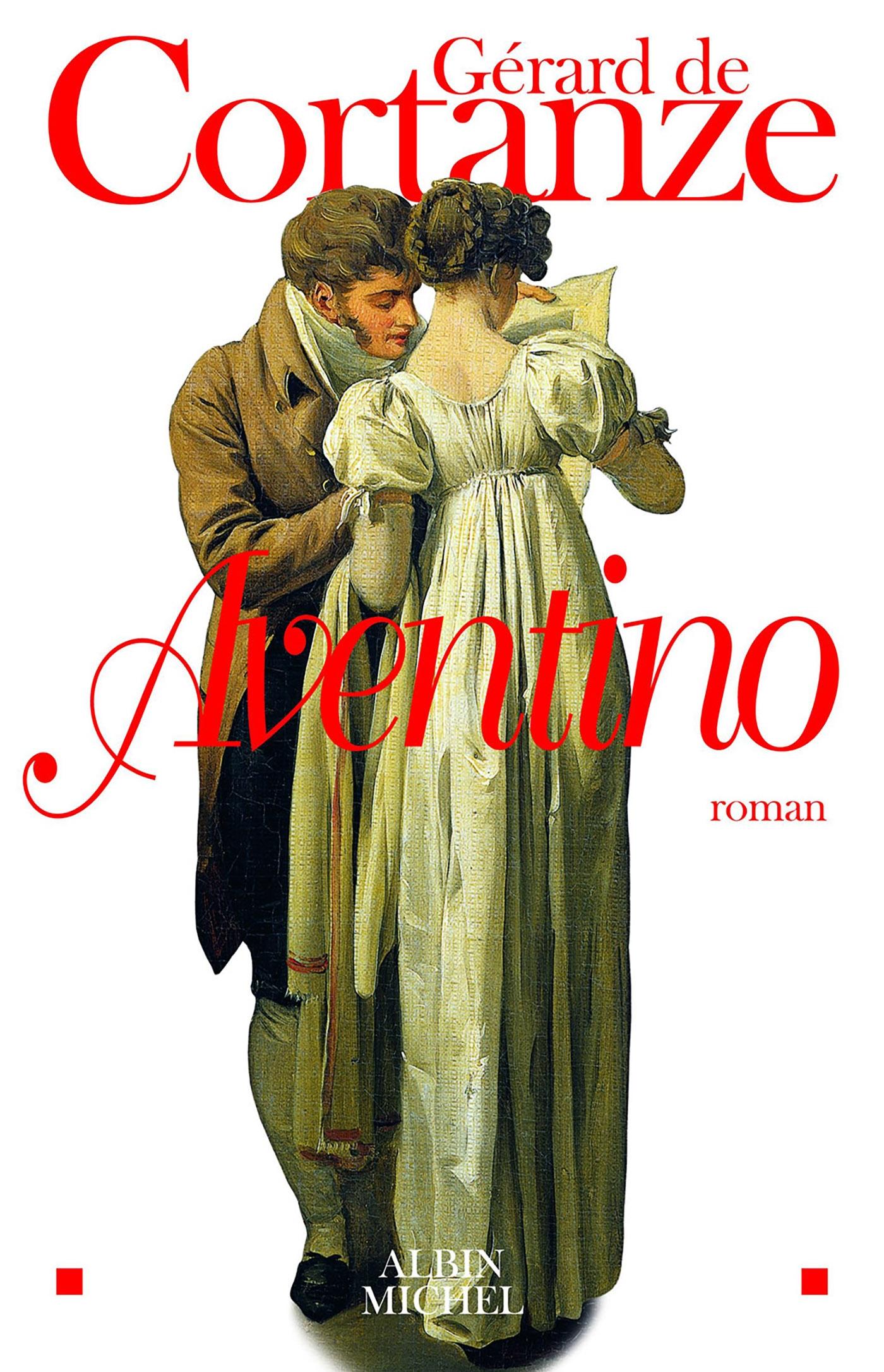 Aventino | Cortanze, Gérard de (1948-....). Auteur