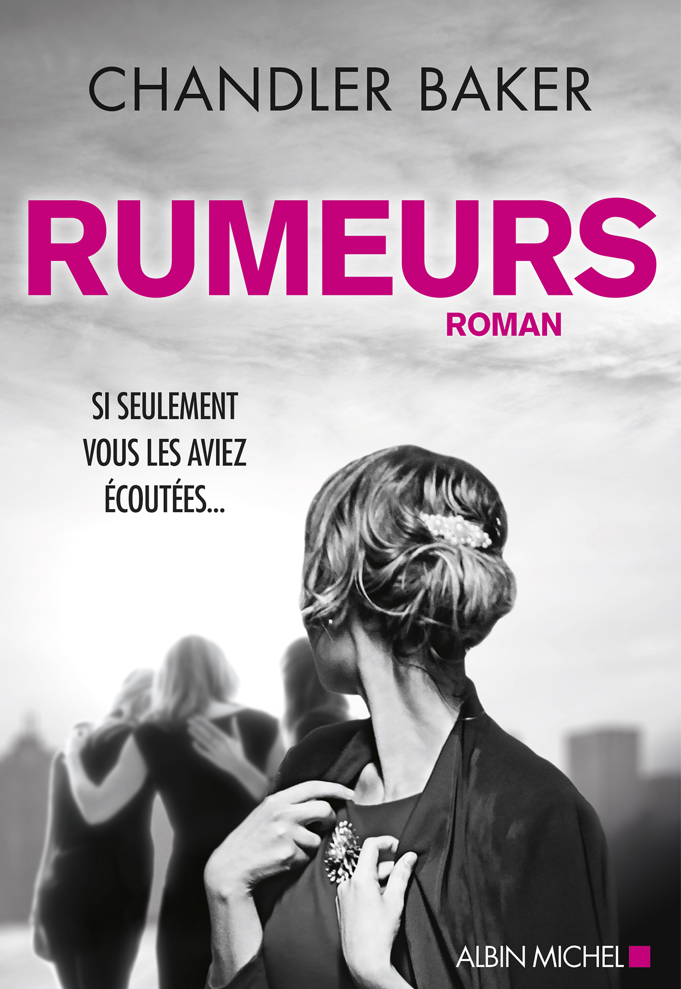 Rumeurs | Baker, Chandler. Auteur