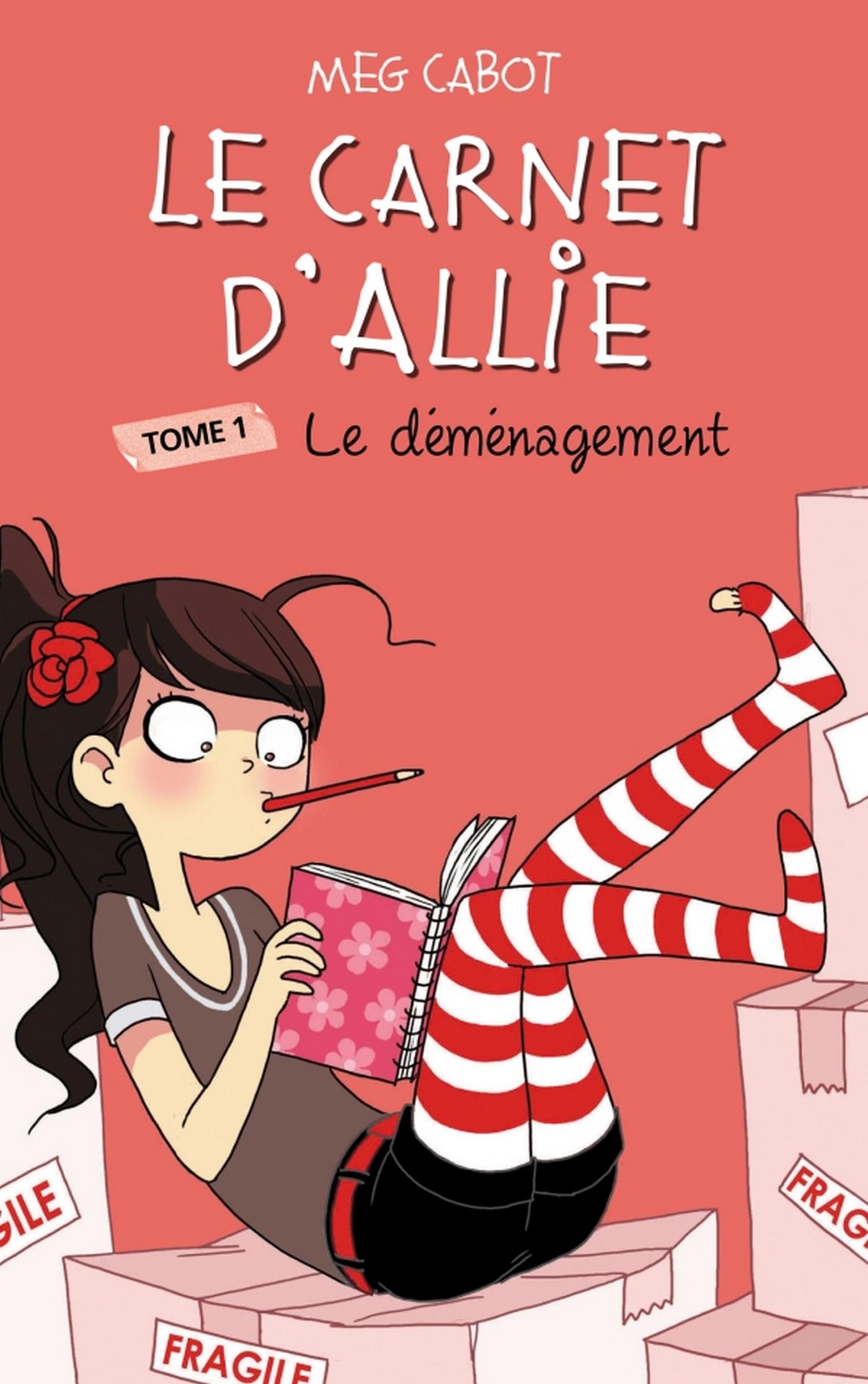 Le Carnet d'Allie 1 - Le déménagement | Cabot, Meg. Auteur