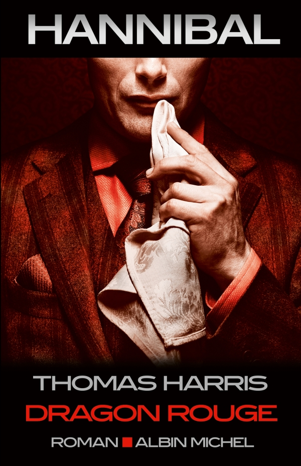 Dragon Rouge | Harris, Thomas. Auteur