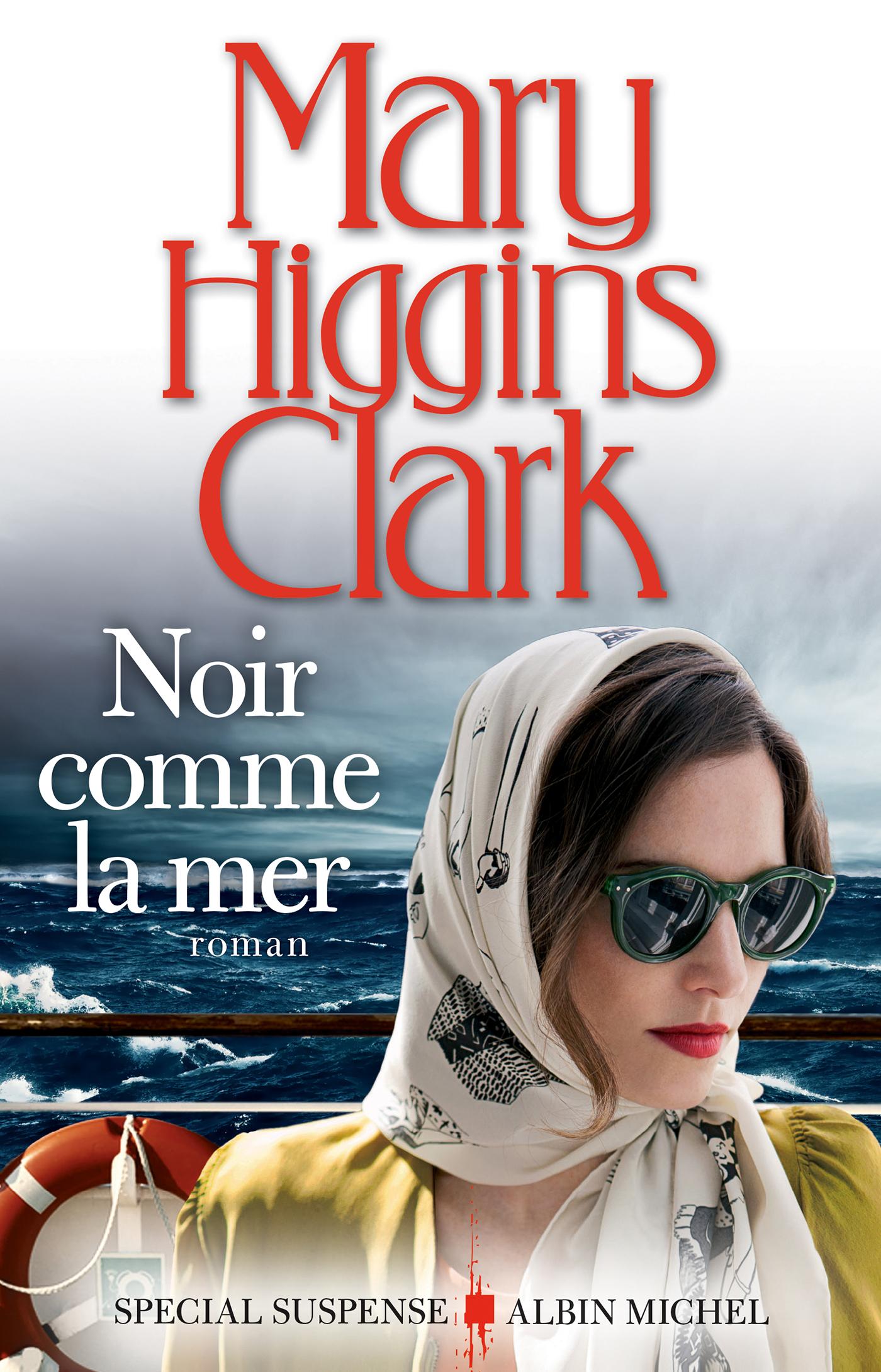 Noir comme la mer | Higgins Clark, Mary. Auteur