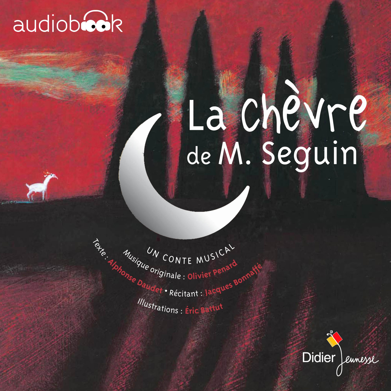 La Chèvre de monsieur Seguin   Daudet, Alphonse