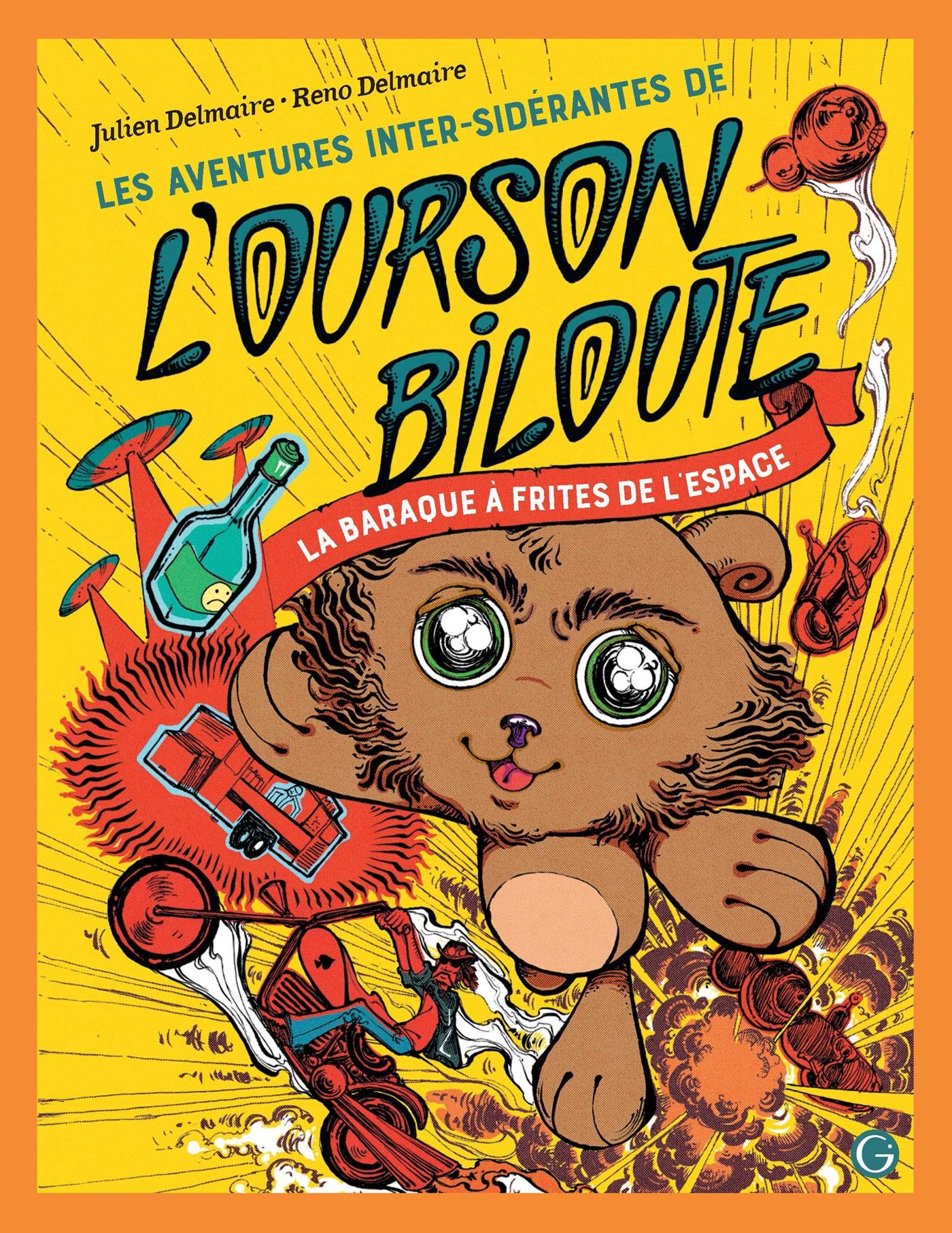 Les Aventures inter-sidérantes de l'Ourson Biloute, épisode 1 | Delmaire, Julien. Auteur