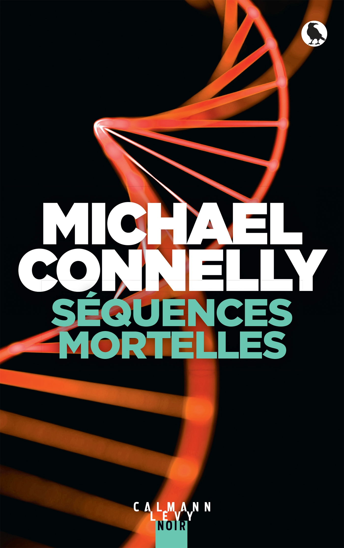 Séquences mortelles | Connelly, Michael. Auteur