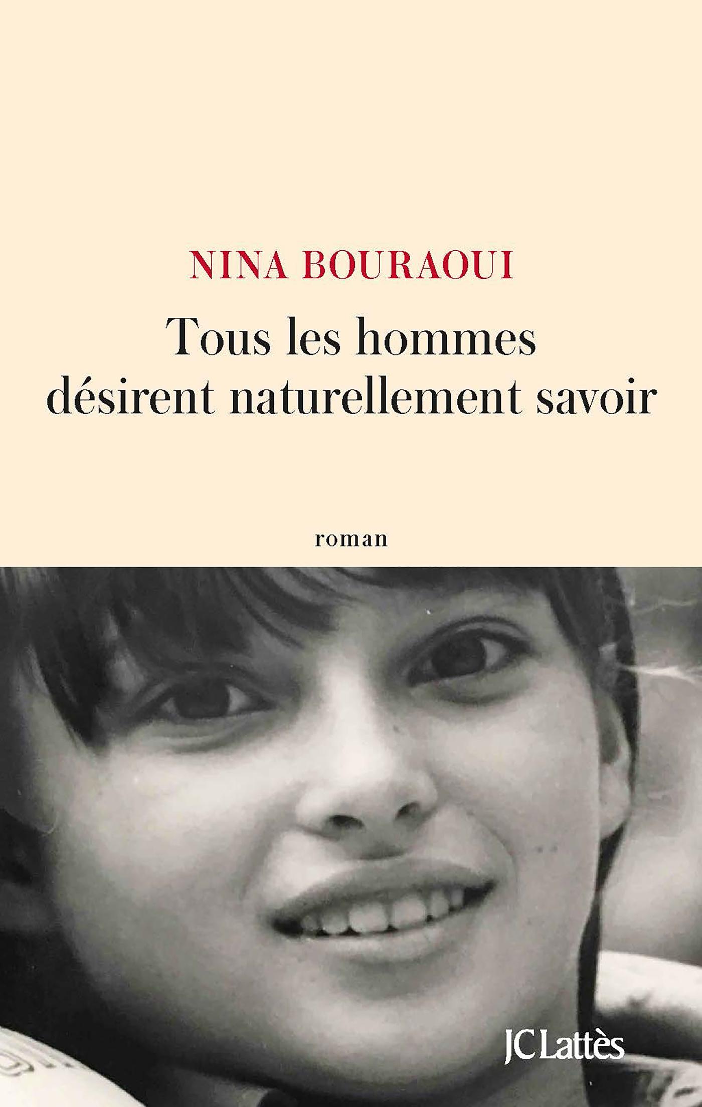 Tous les hommes désirent naturellement savoir   Bouraoui, Nina