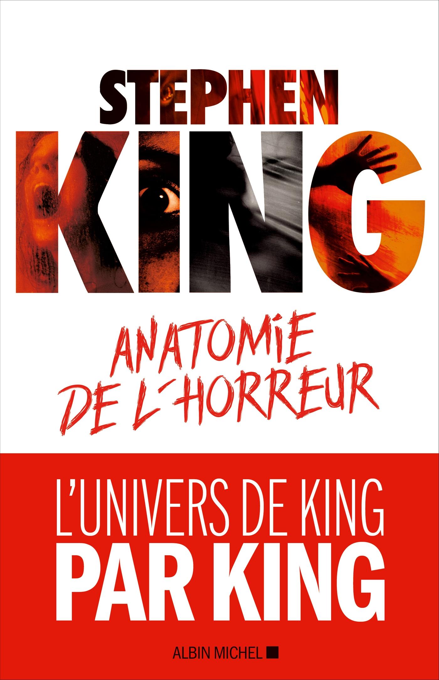 Anatomie de l'horreur | King, Stephen. Auteur