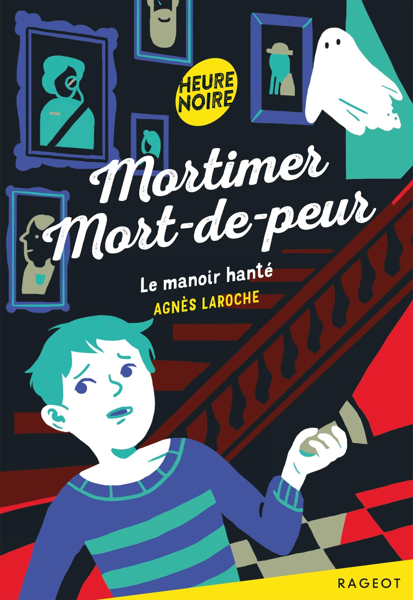 Mortimer Mort-de-peur - Le manoir hanté |