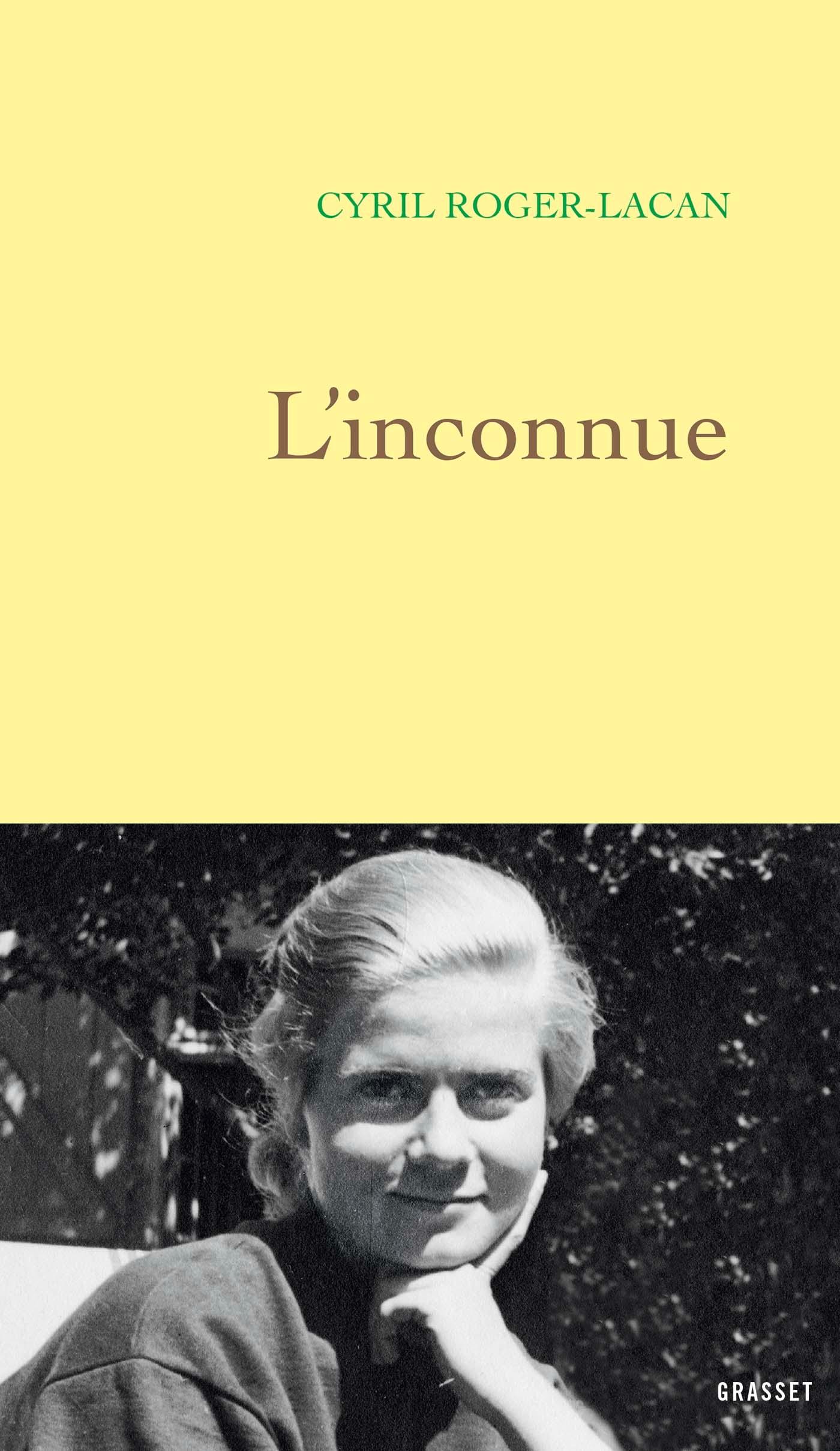 L'inconnue | Roger-Lacan, Cyril. Auteur