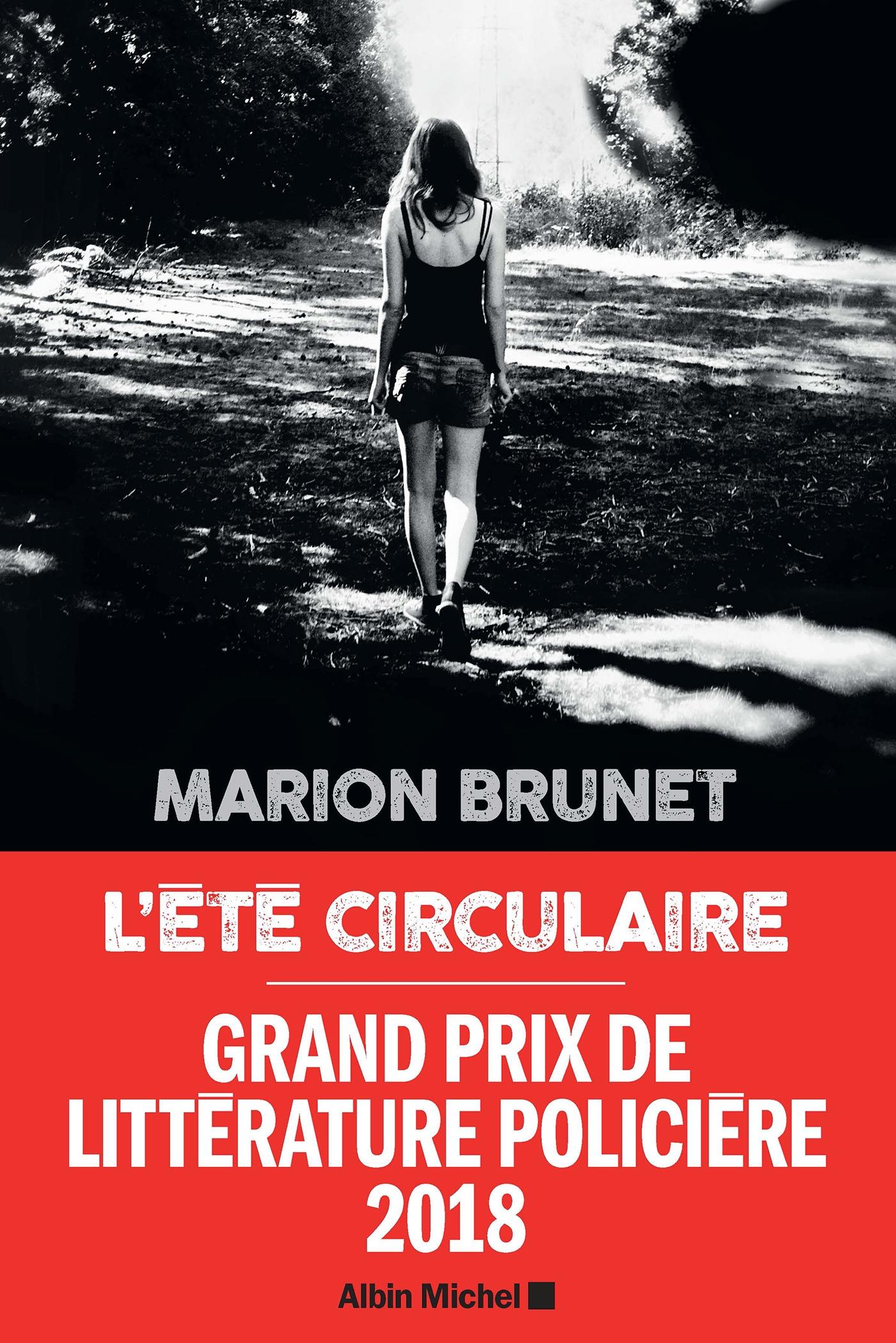 L'Eté circulaire | Brunet, Marion. Auteur
