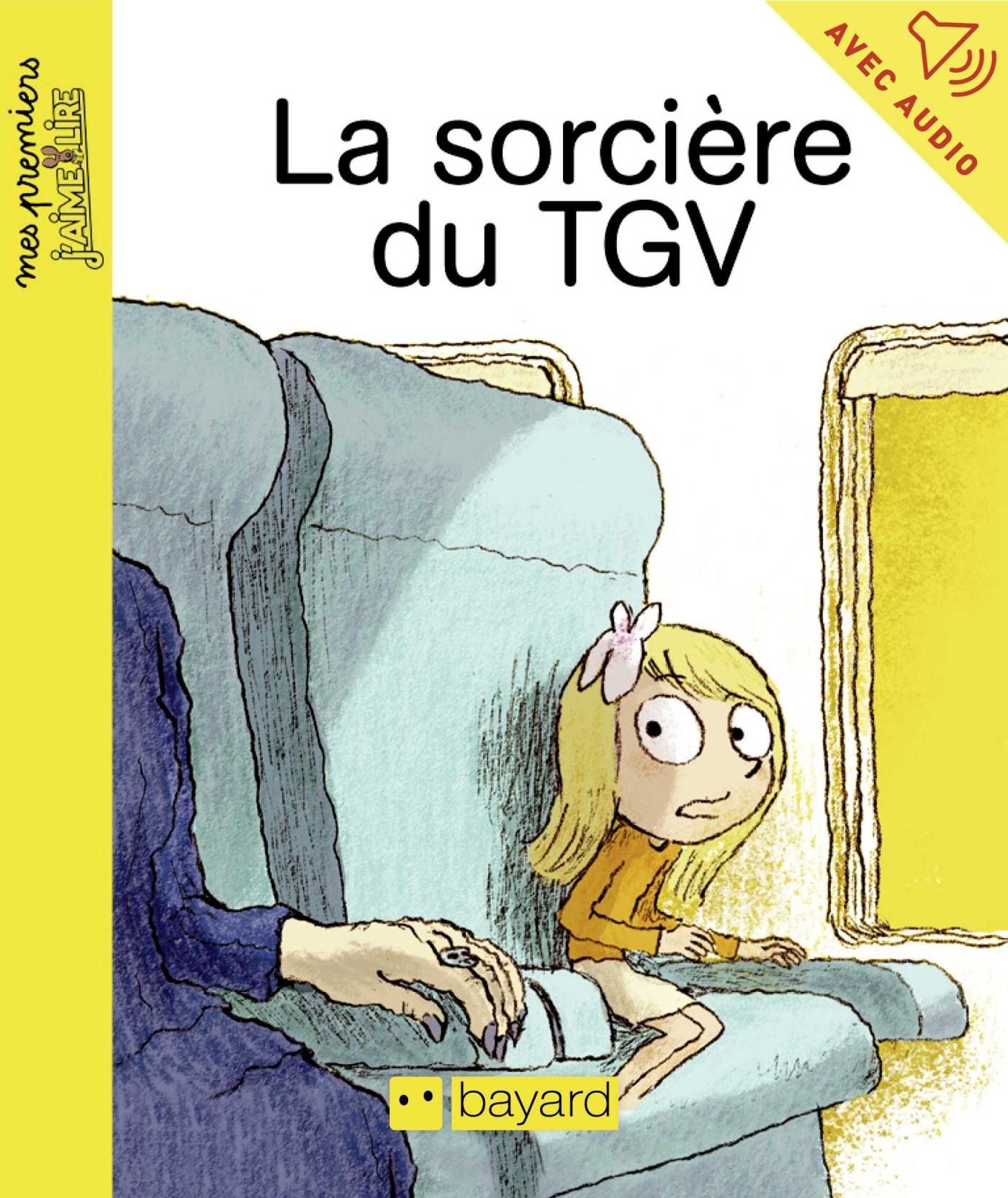 La sorcière du TGV | Martin, Agnès. Auteur