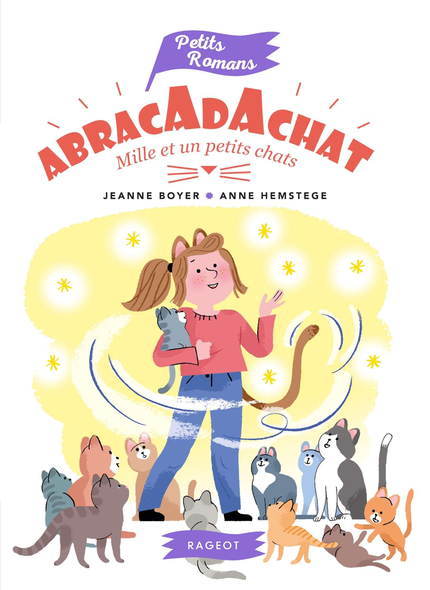 Abracadachat - Mille et un petits chats | Boyer, Jeanne. Auteur