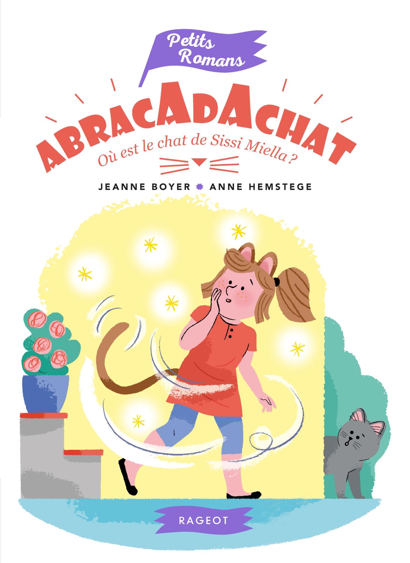 Abracadachat - Où est le chat de Sissi Miella ?   Boyer, Jeanne. Auteur