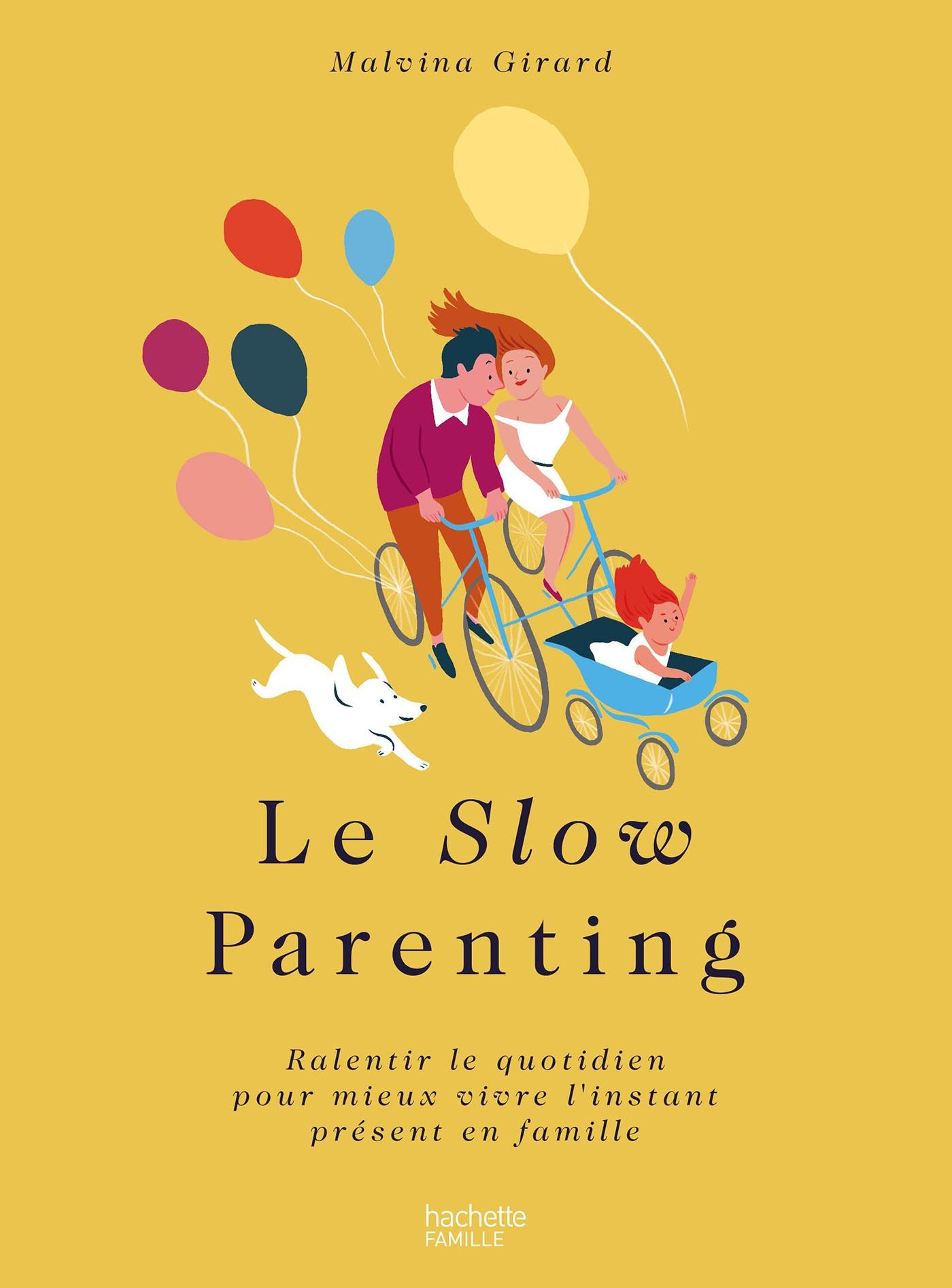 Le Slow parenting | Girard, Malvina. Auteur