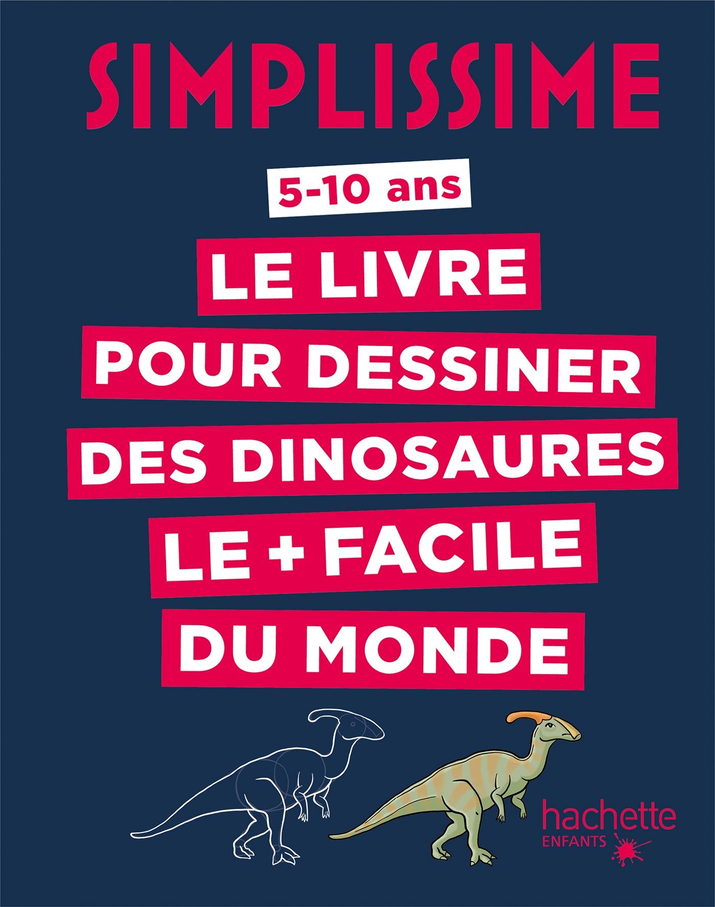 Simplissime - Le livre pour dessiner les dinosaures le + facile du monde | Herzog, Lise. Illustrateur