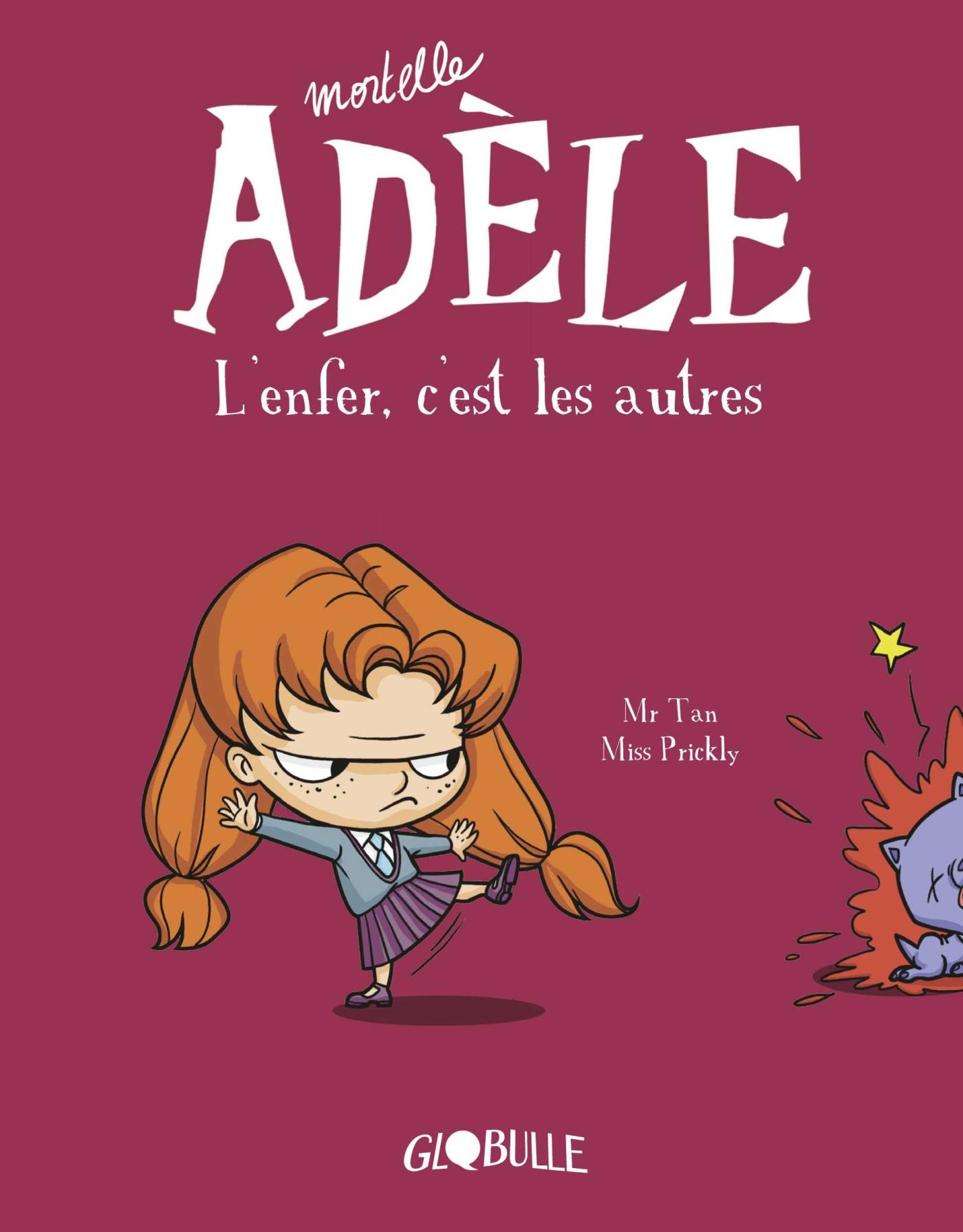 Mortelle Adèle, Tome 02 | M. TAN, . Auteur