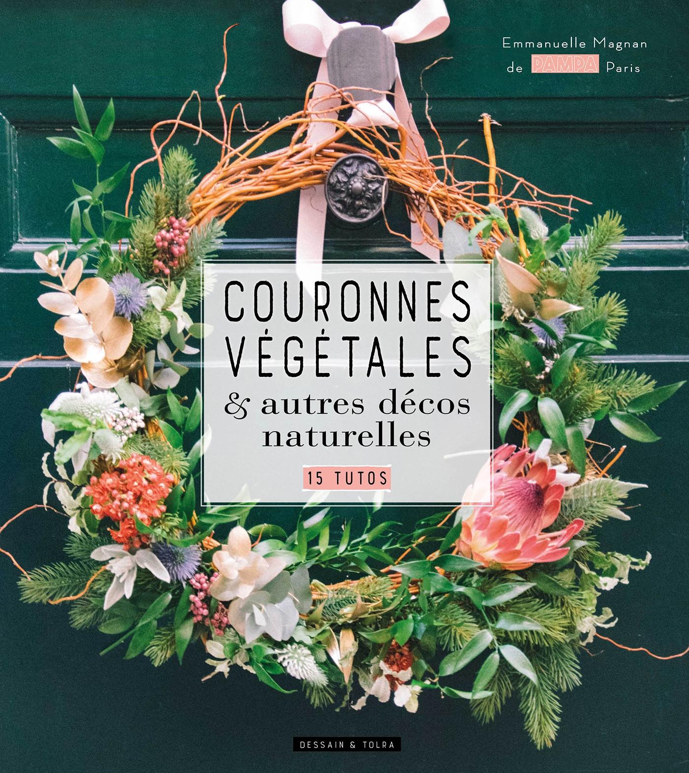 Couronnes végétales | MAGNAN, Madame Emmanuelle. Auteur
