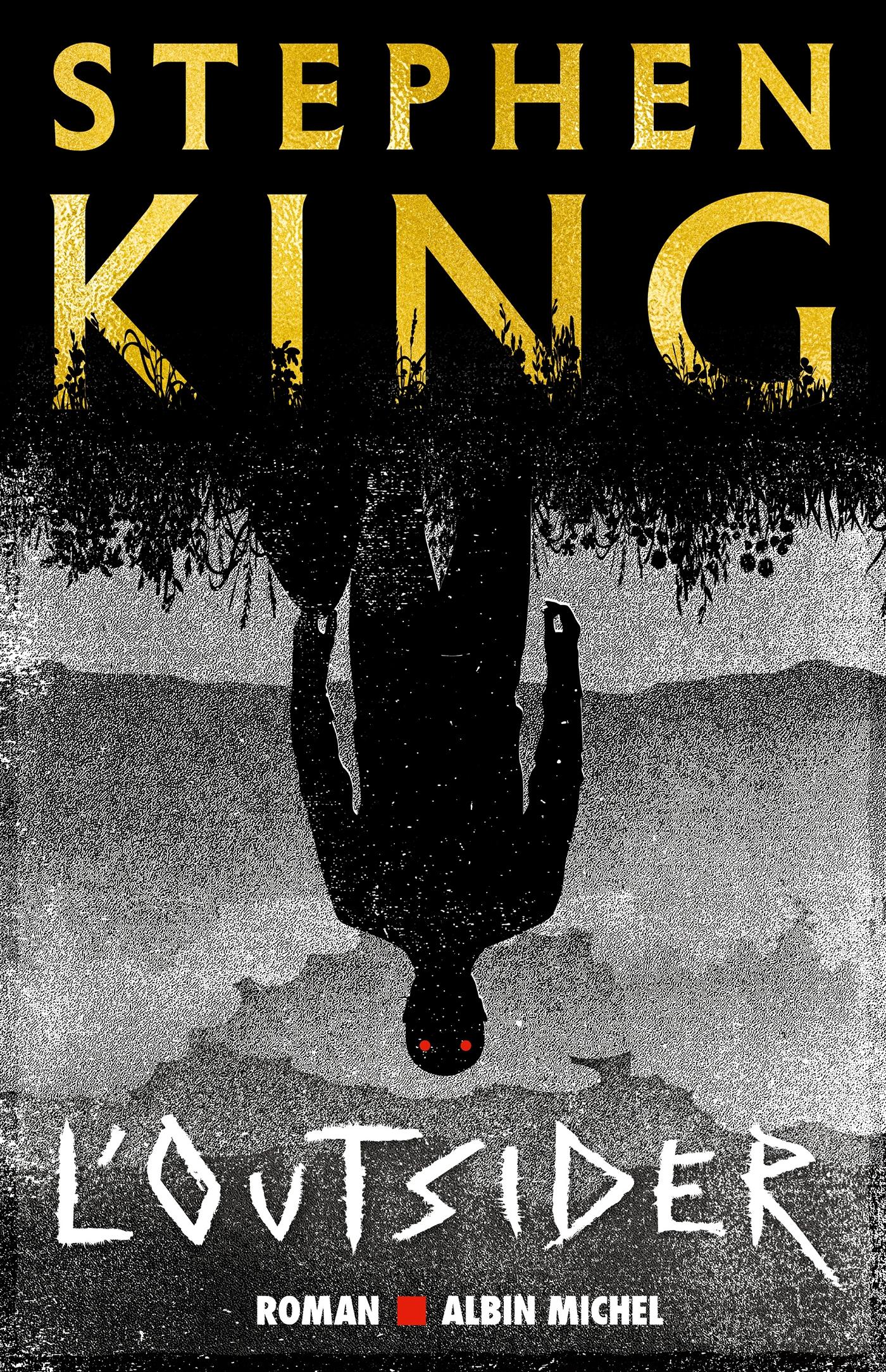 L'Outsider | King, Stephen. Auteur