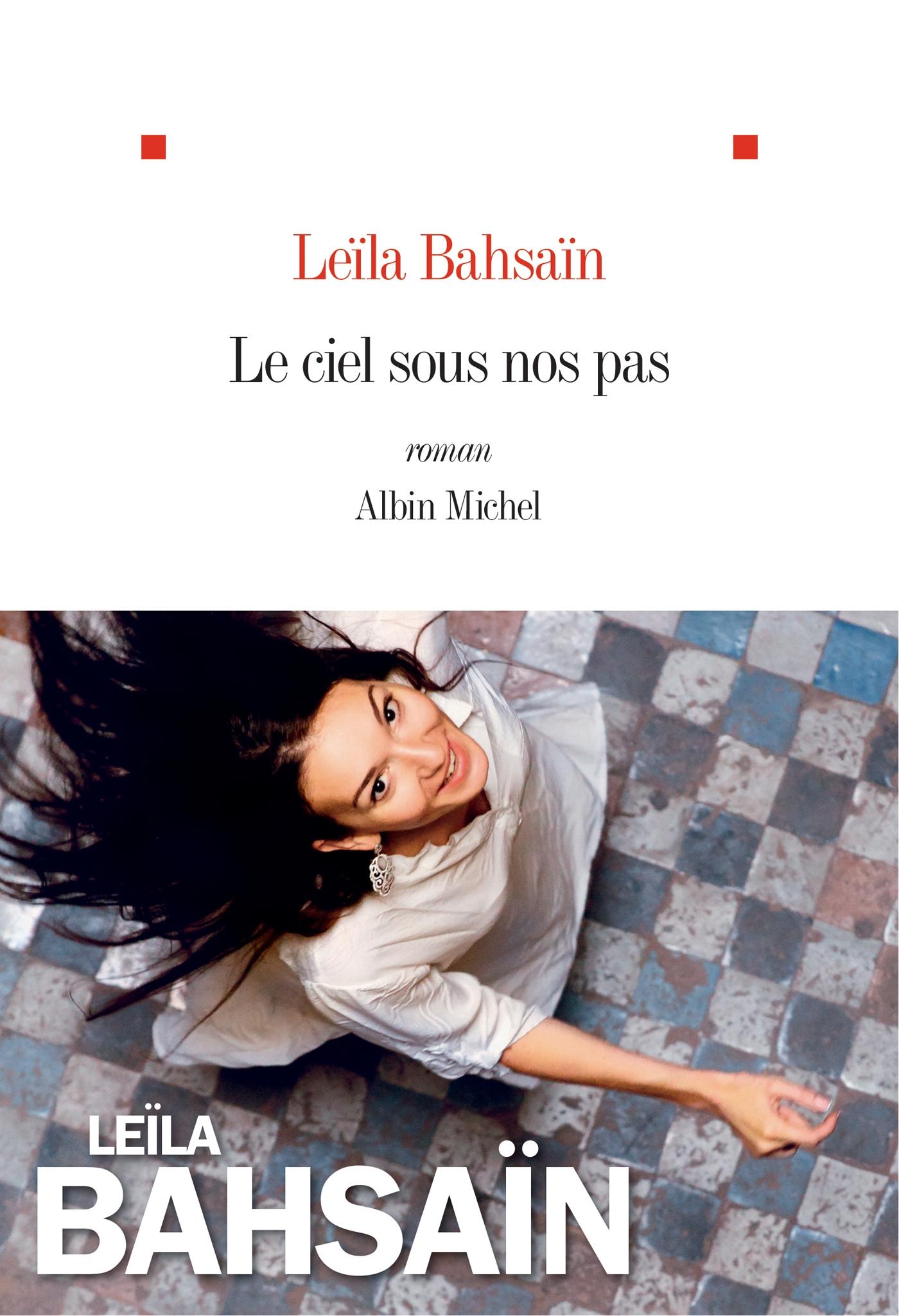 Le Ciel sous nos pas | Bahsaïn-Monnier, Leïla. Auteur