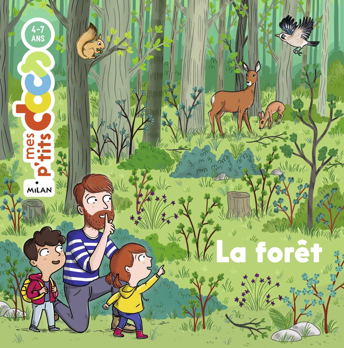 La forêt | Ledu, Stéphanie. Auteur
