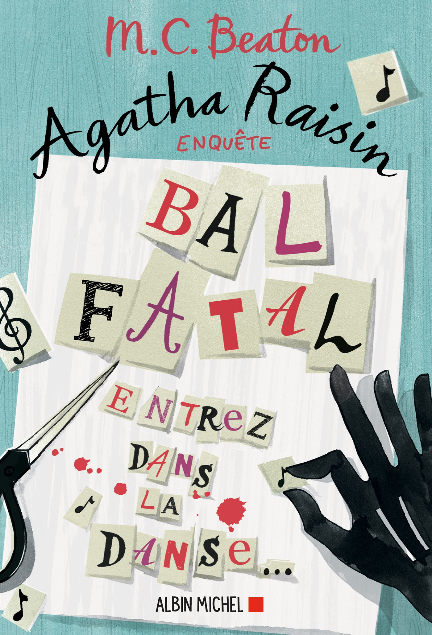 Agatha Raisin enquête 15 - Bal fatal | Beaton, M. C.. Auteur