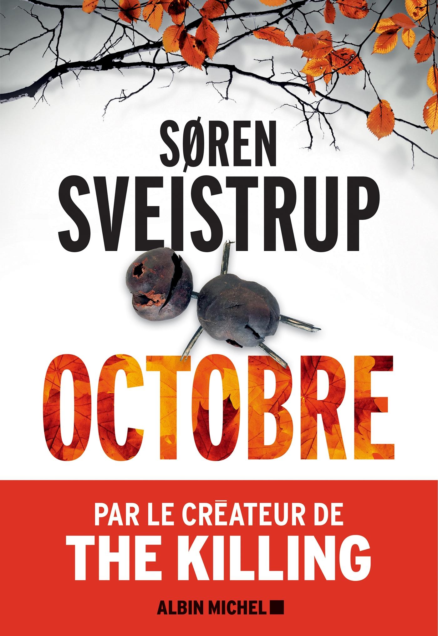 Octobre | Sveistrup, Søren. Auteur