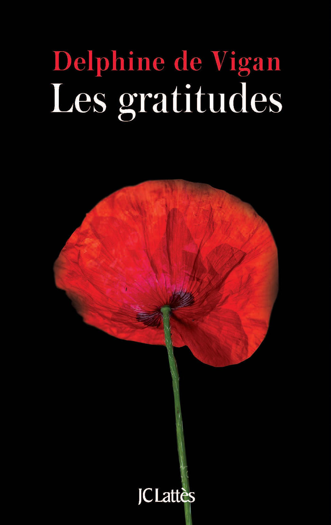 Les gratitudes | de Vigan, Delphine. Auteur