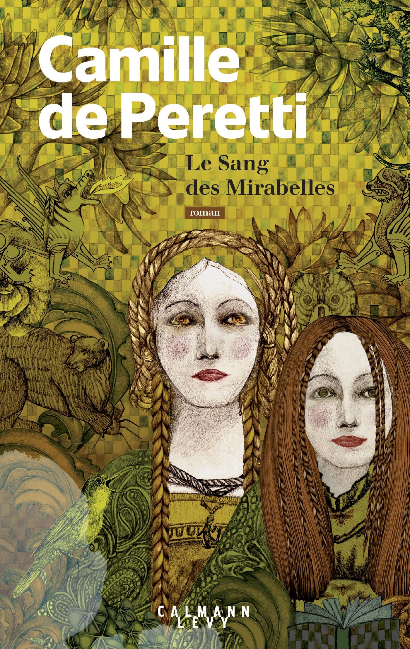 Le sang des Mirabelles   de Peretti, Camille. Auteur