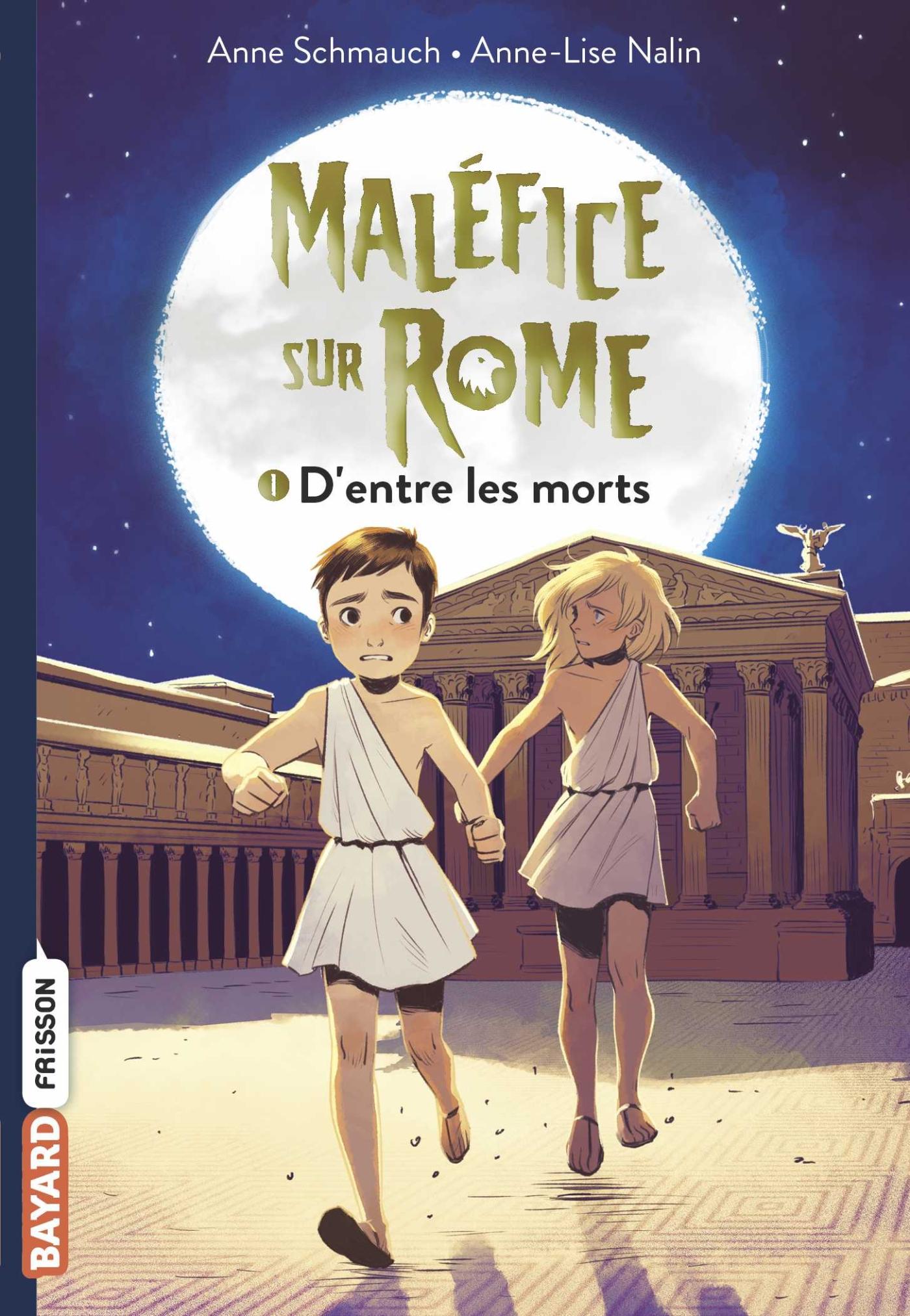Maléfice sur Rome, Tome 01 | Schmauch, Anne. Auteur