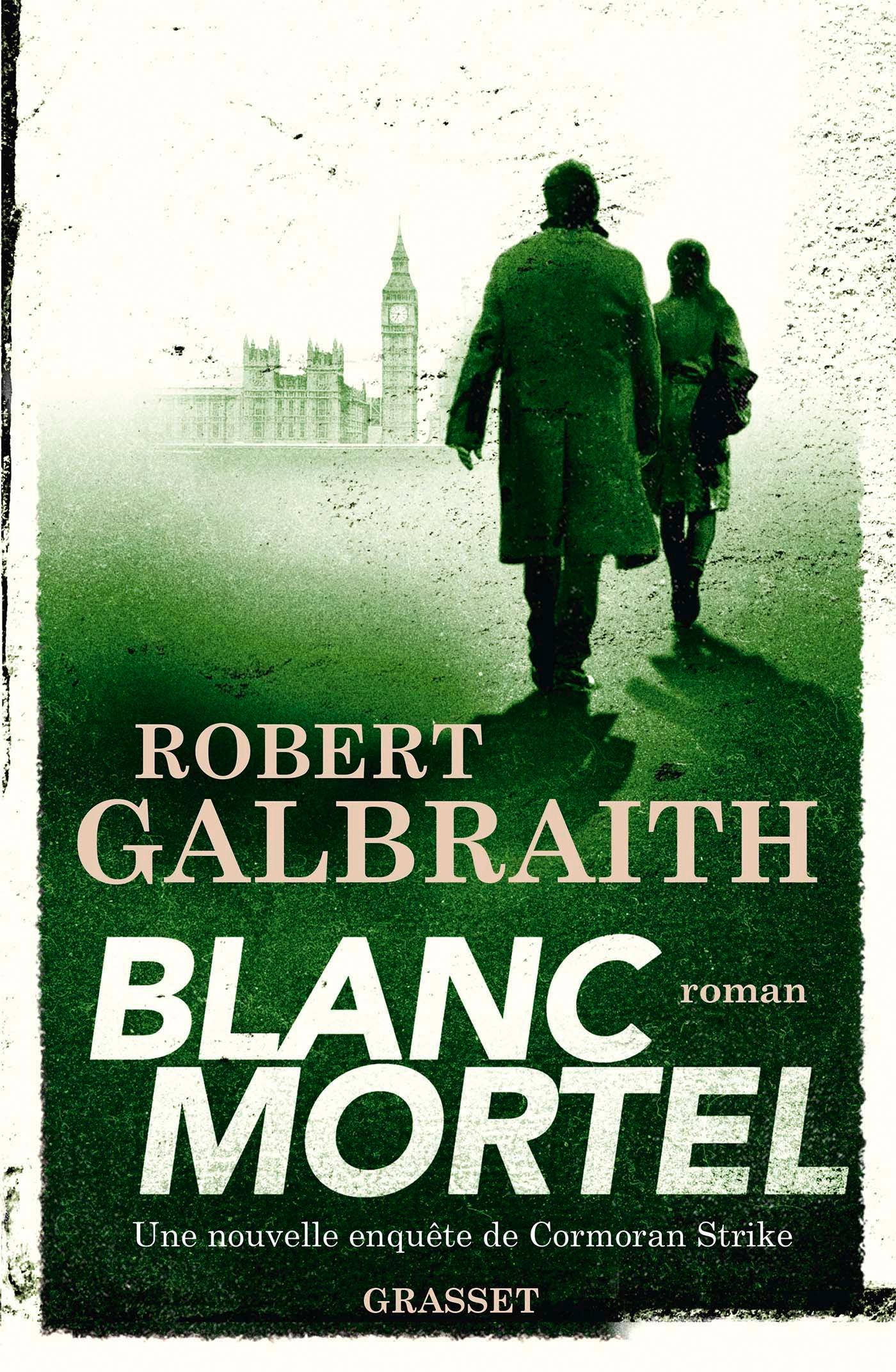 Blanc Mortel | Galbraith, Robert. Auteur