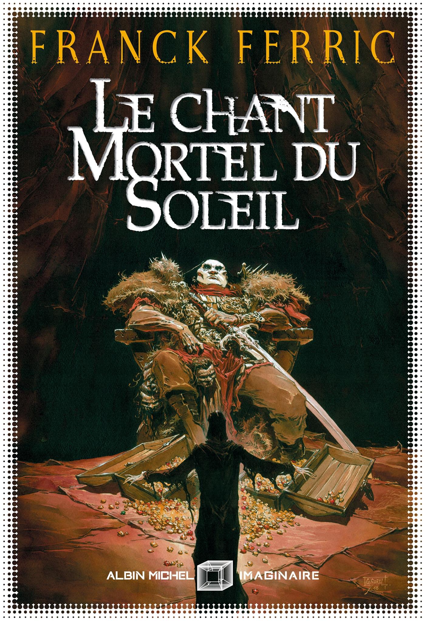 Le Chant mortel du soleil | Ferric, Franck. Auteur