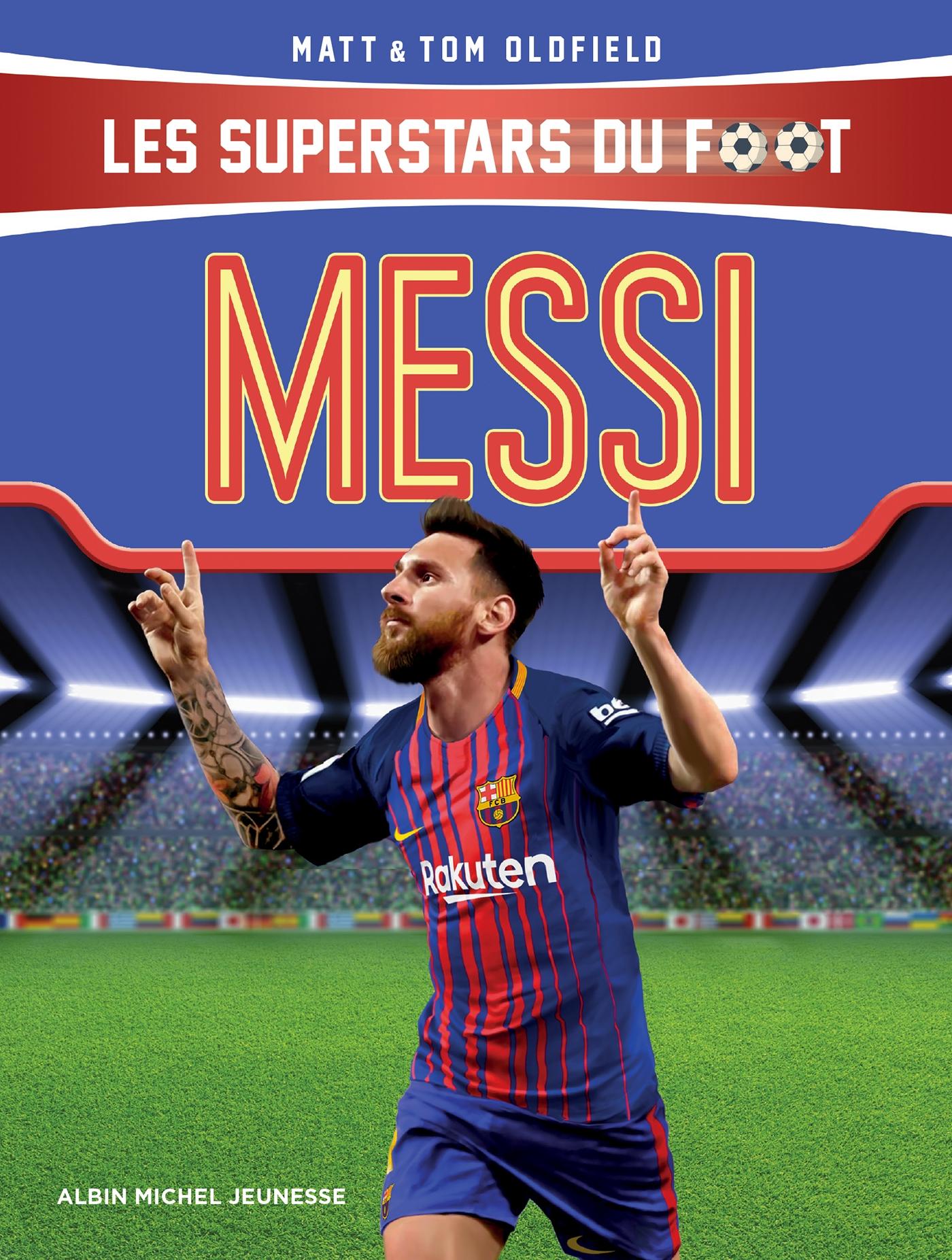 Messi | Oldfield, Tom. Auteur