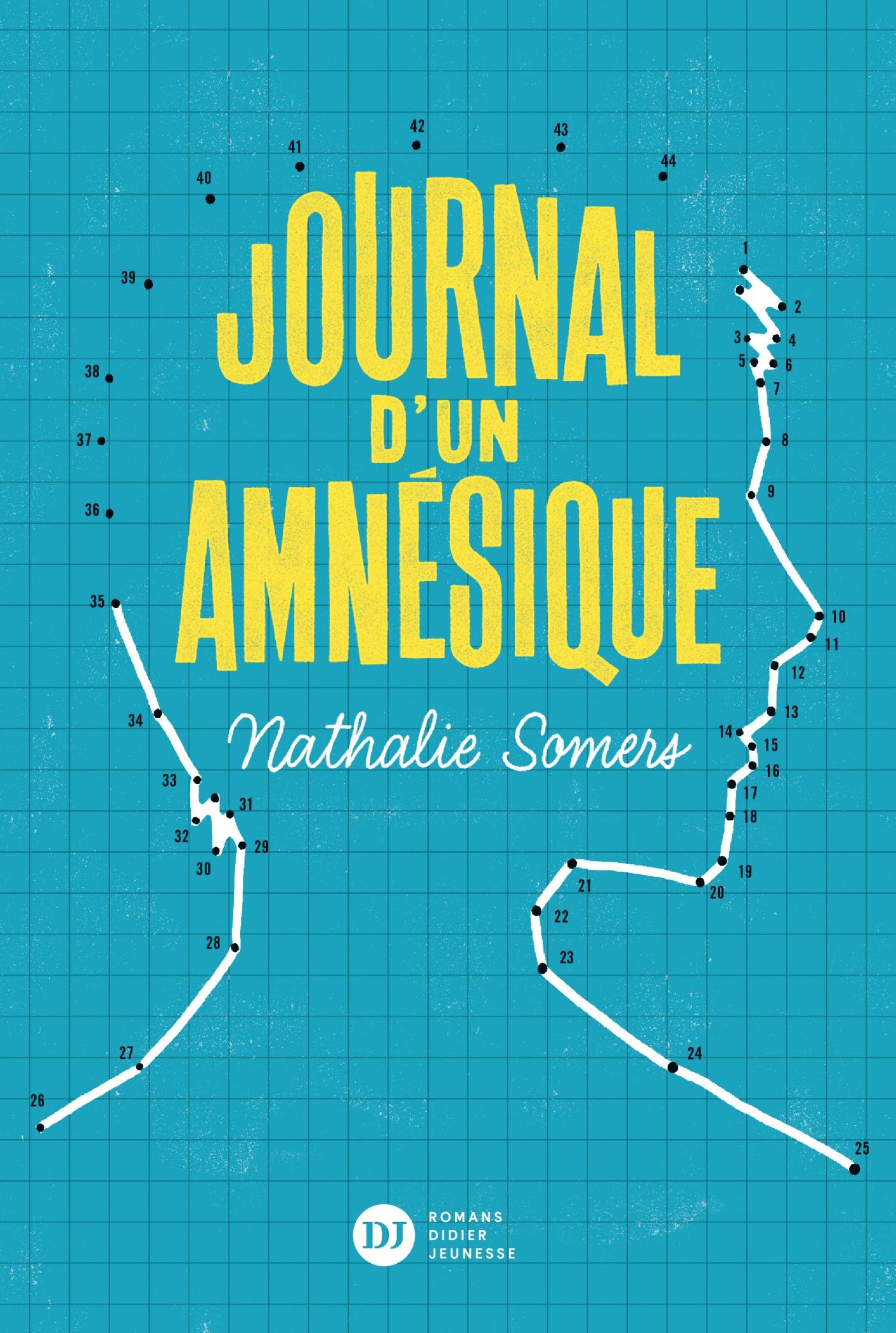 Journal d'un amnésique | Somers, Nathalie. Auteur